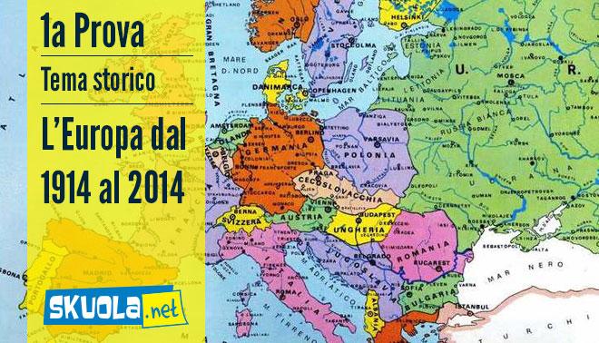 Cartina Storica Dell Europa.Traccia E Soluzione Tema Storico Europa Del 1914 E Europa