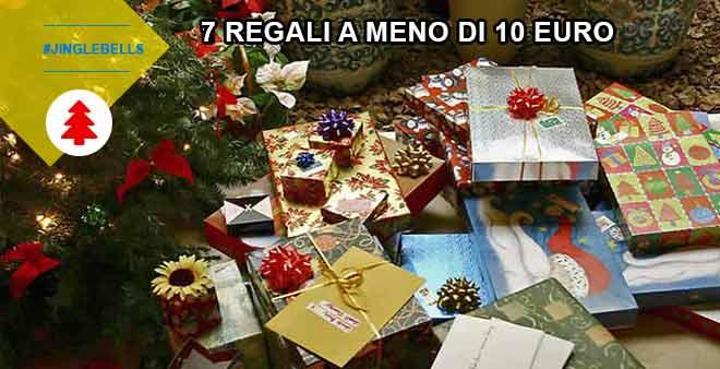 natale 7 regali a meno di 10 euro
