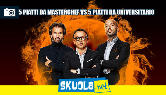 Masterchef vs i piatti dello studente universitario