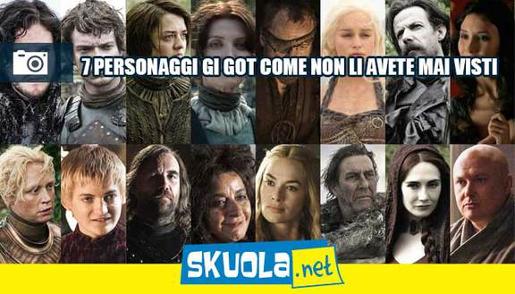 7 personaggi di GoT come non li hai mai visti