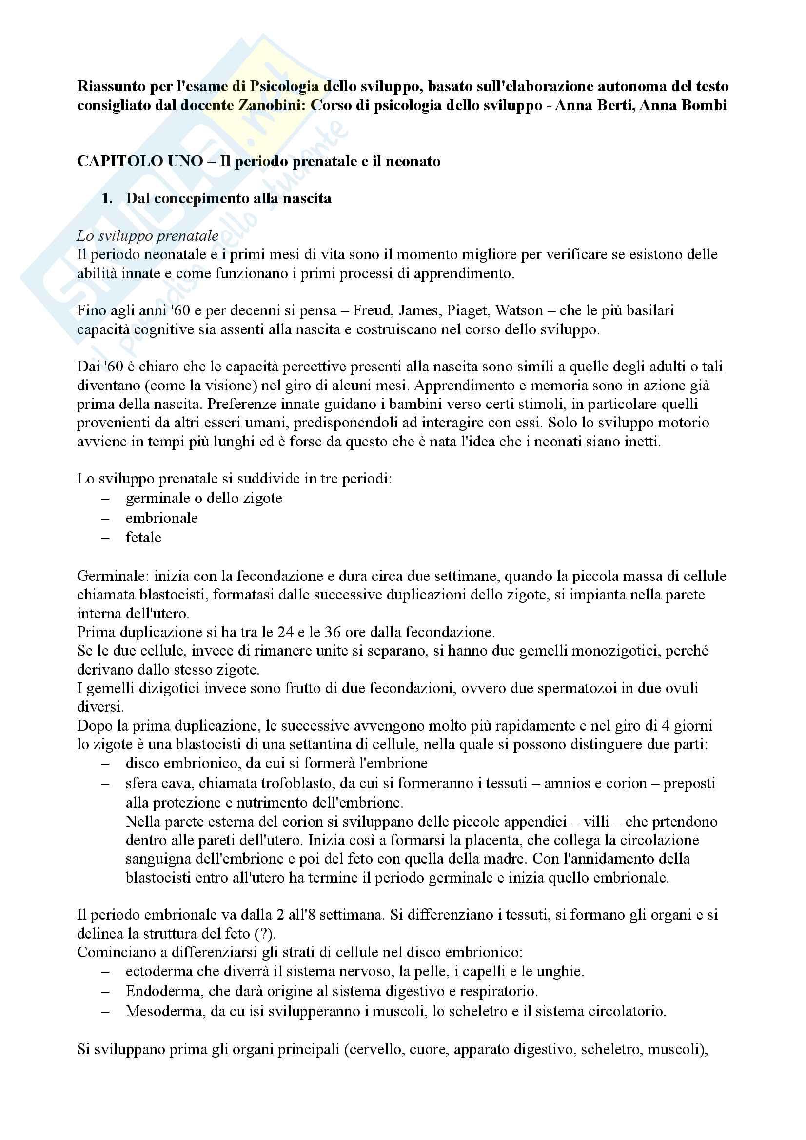 Riassunto esame per Psicologia dello sviluppo, docente Mirella Zanobini, testo consigliato Corso di psicologia dello sviluppo, Anna Berti e Anna Bombi