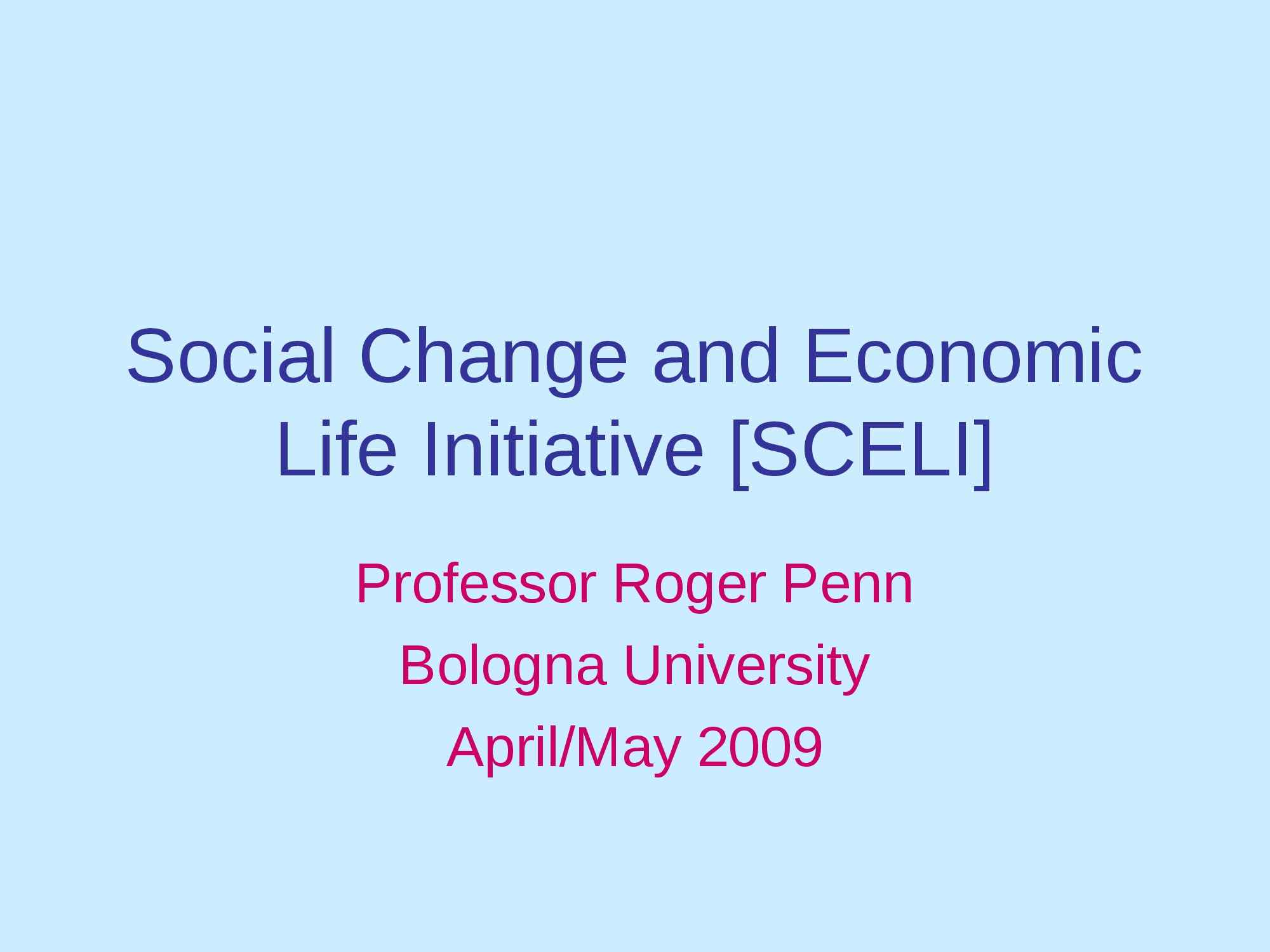 Social Change and Economic Life Initiative