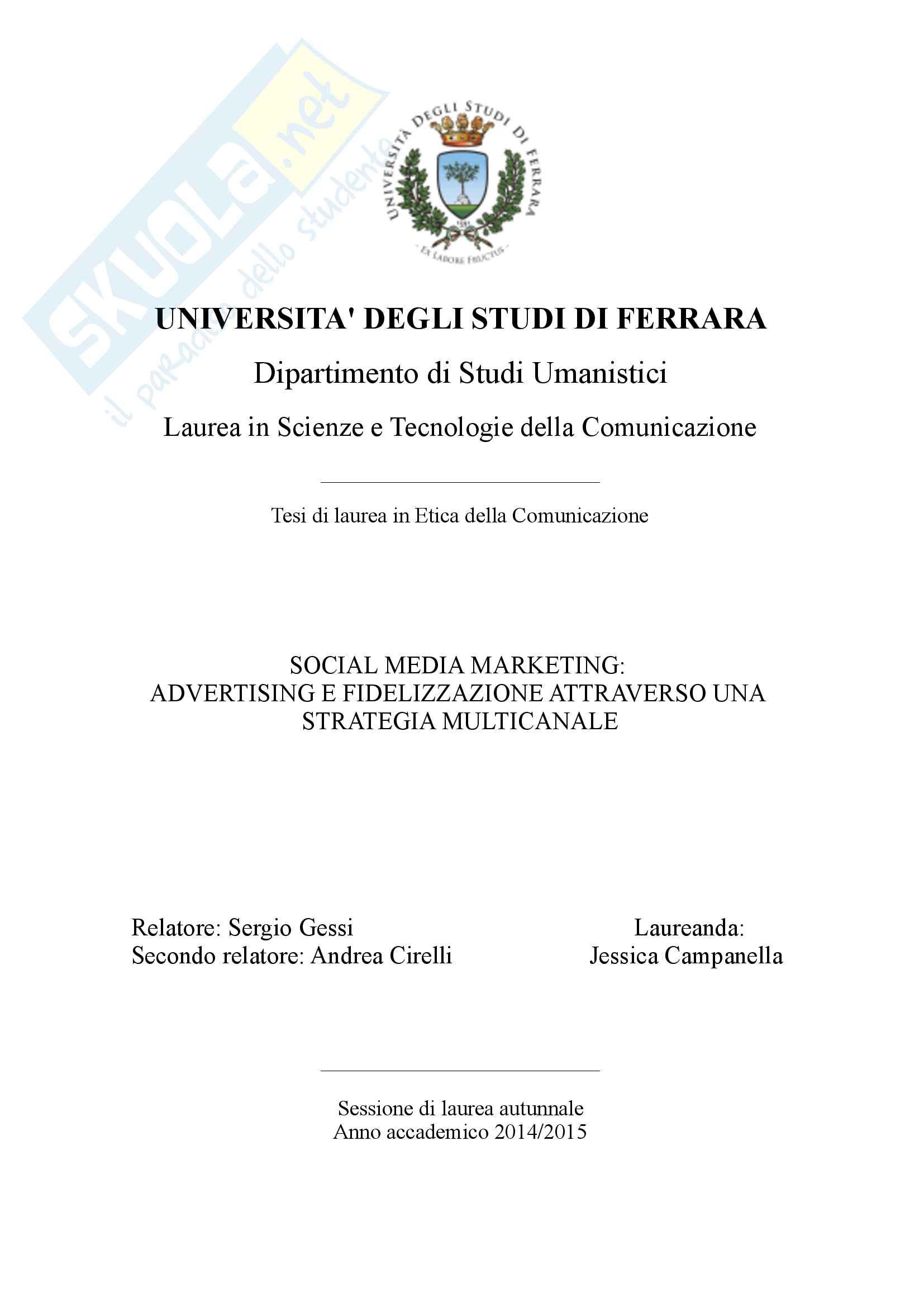 Social media marketing: advertising e fidelizzazione attraverso una strategia multicanale