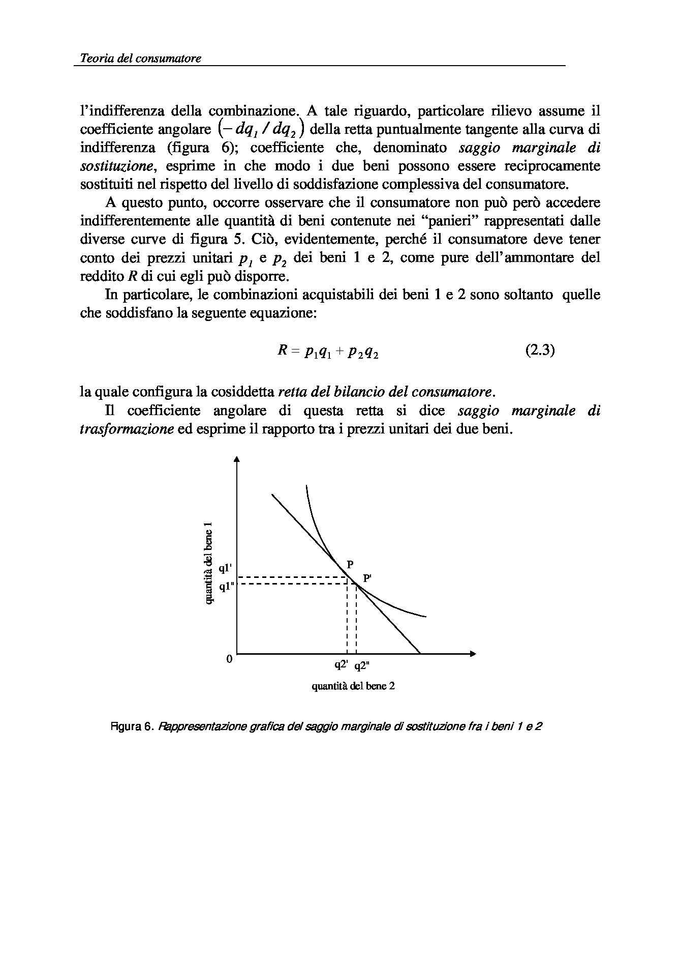 Economia politica e agroalimentare - bisogni e beni economici Pag. 16