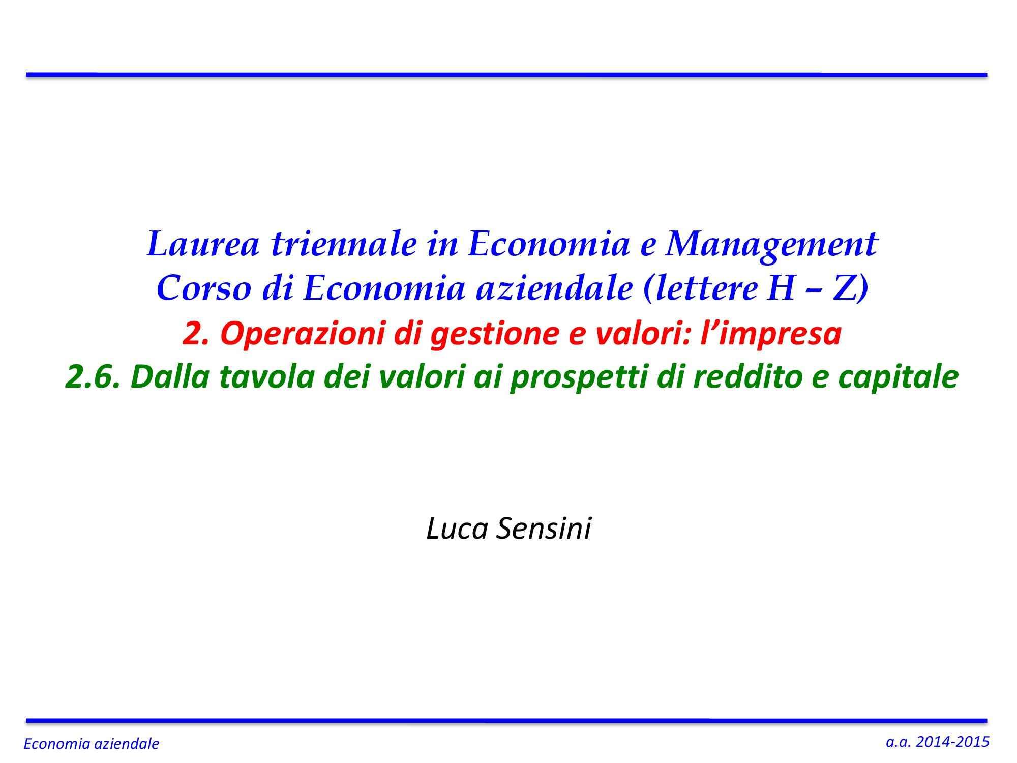 Dispensa di Economia aziendale - Prospetti reddito e capitale imprese