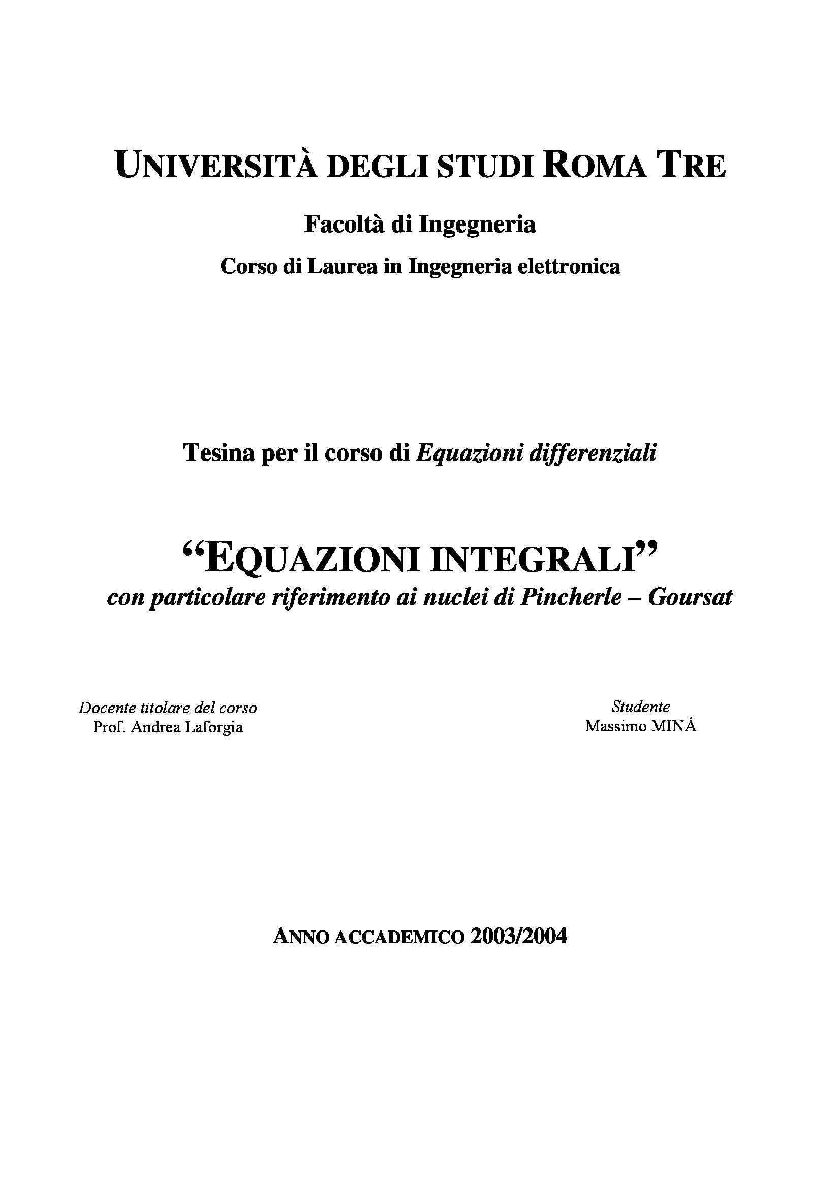 Tesina equazioni integrali, con particolare riferimento ai nuclei di Pincherle-Goursat