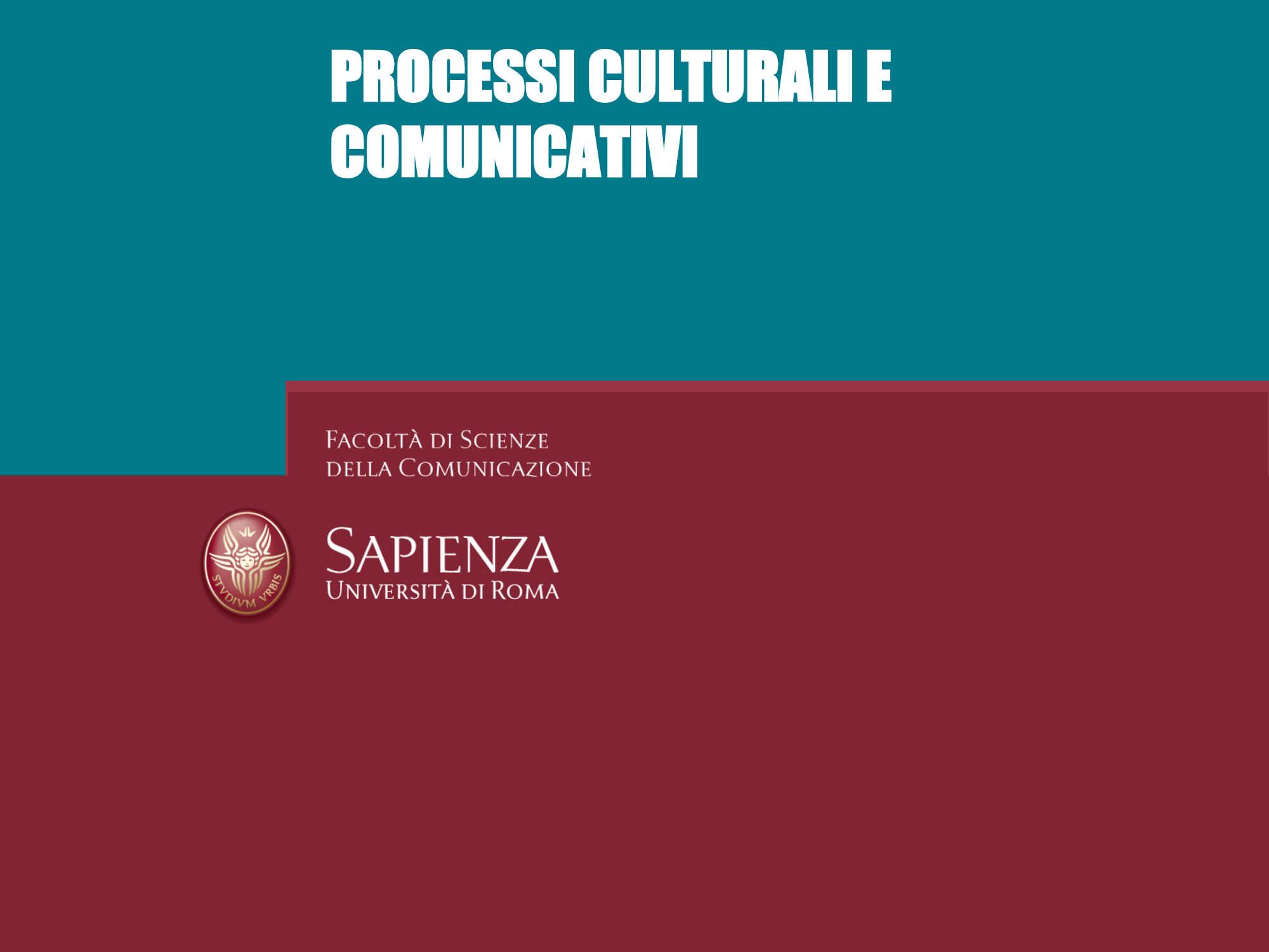 dispensa G. Ciofalo Processi culturali e comunicativi