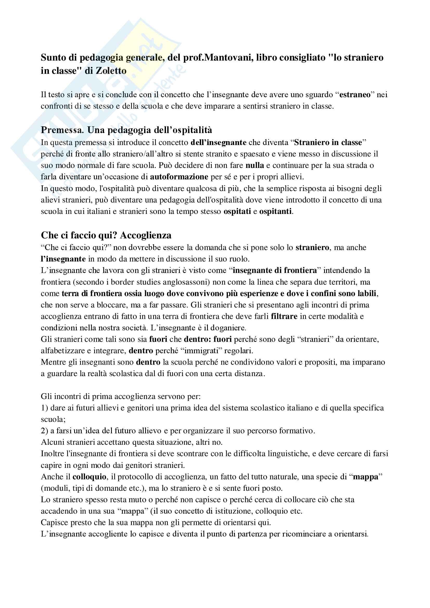 """Riassunto esame pedagogia generale, del prof.Mantovani, libro consigliato """"lo straniero in classe"""" di Zoletto"""