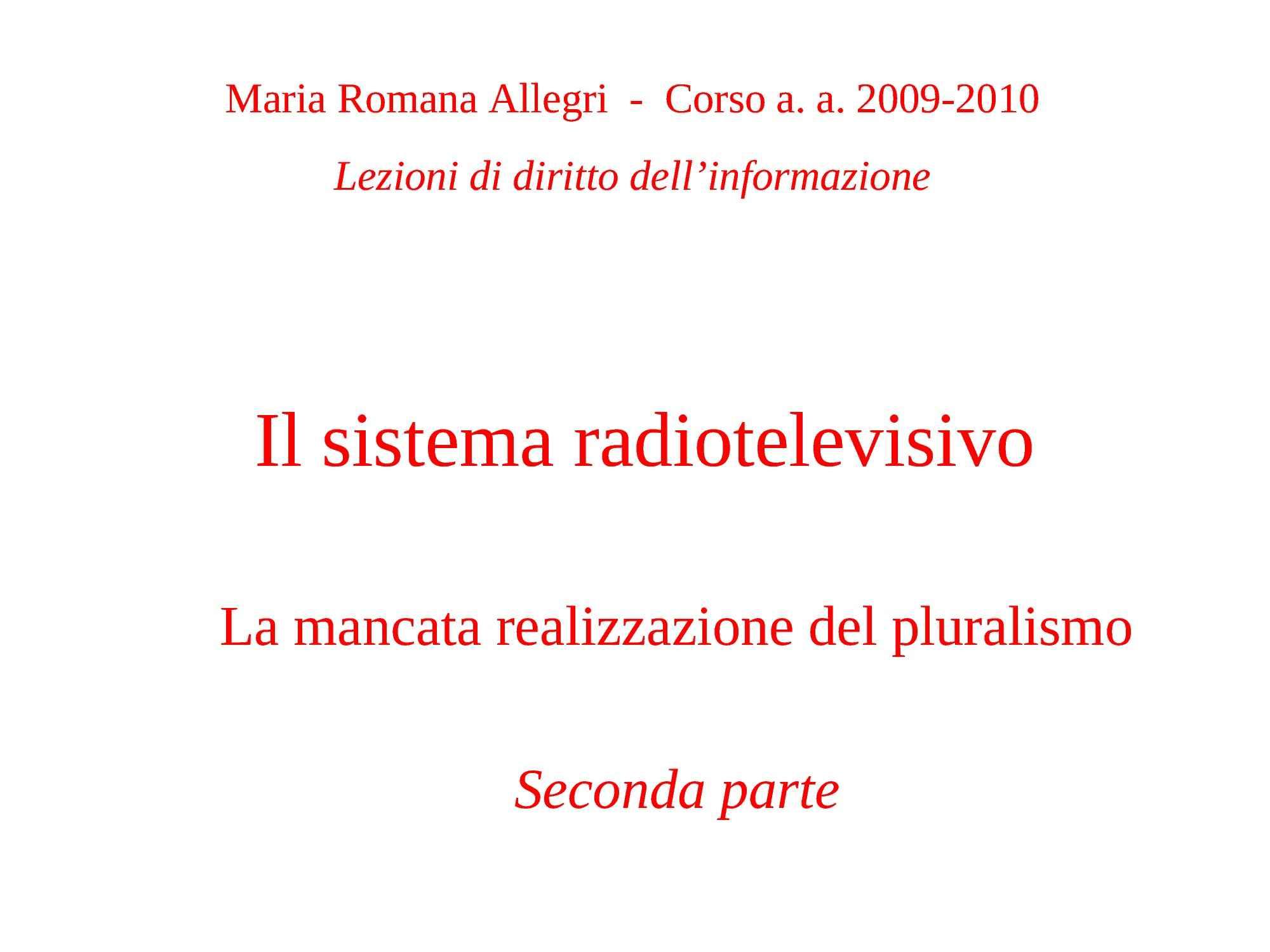 Sitema Radiotelevisivo - Leggi