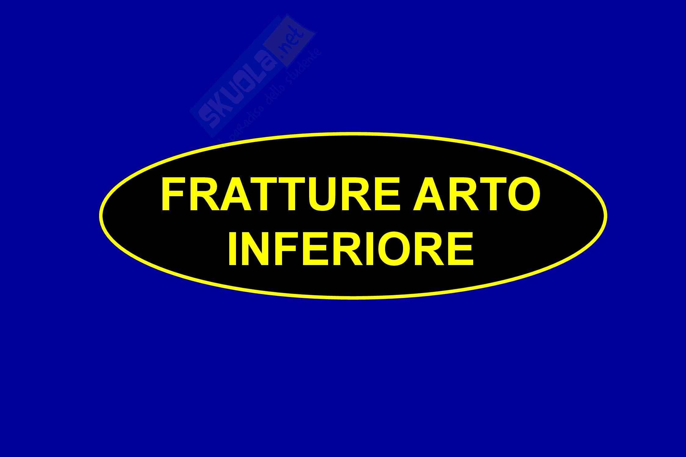 Ortopedia - Fratture arti inferiori
