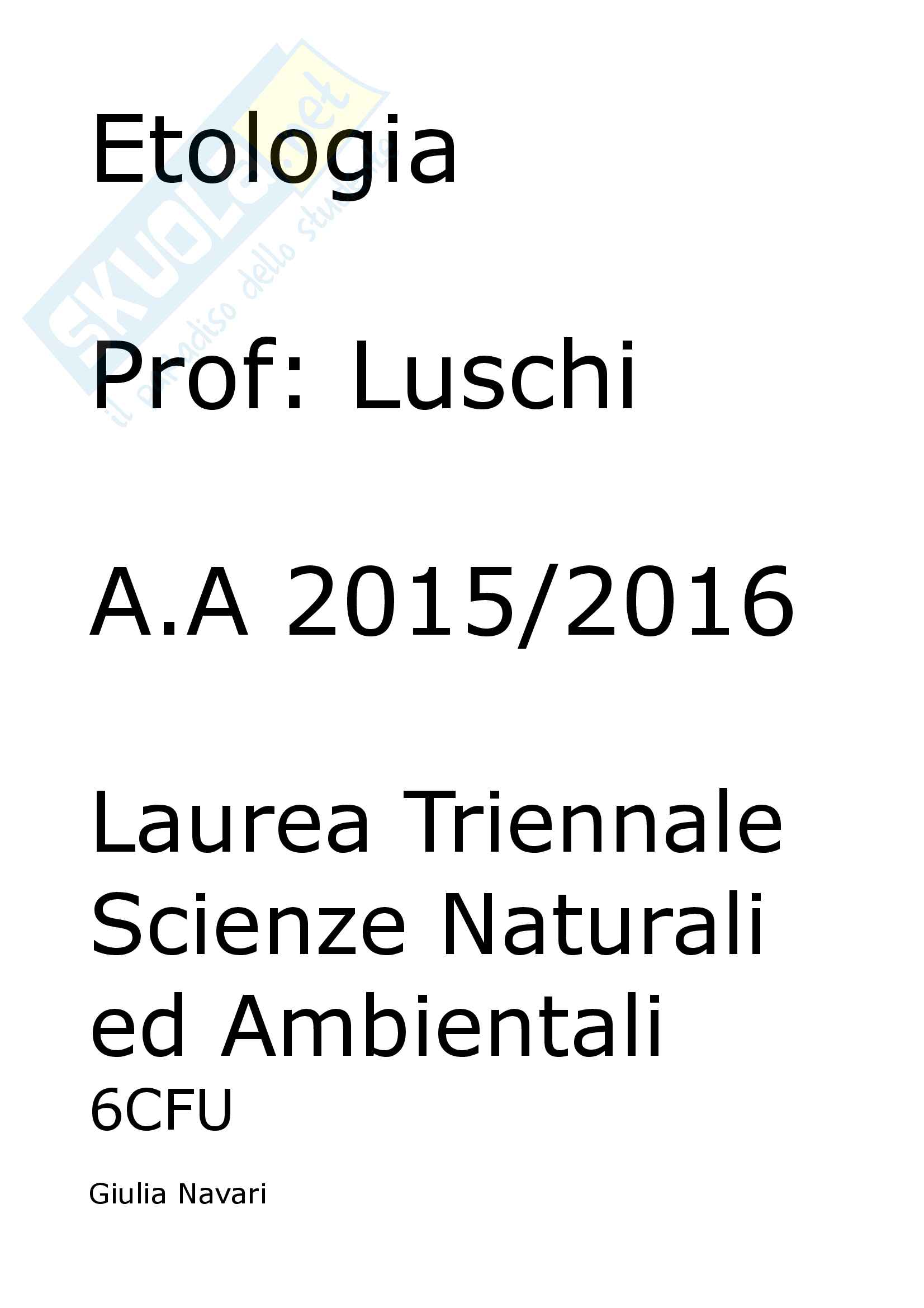 Etologia A.A 15/16 (6CFU). Esame opzionale del 3 anno, scienze naturali ed ambientali