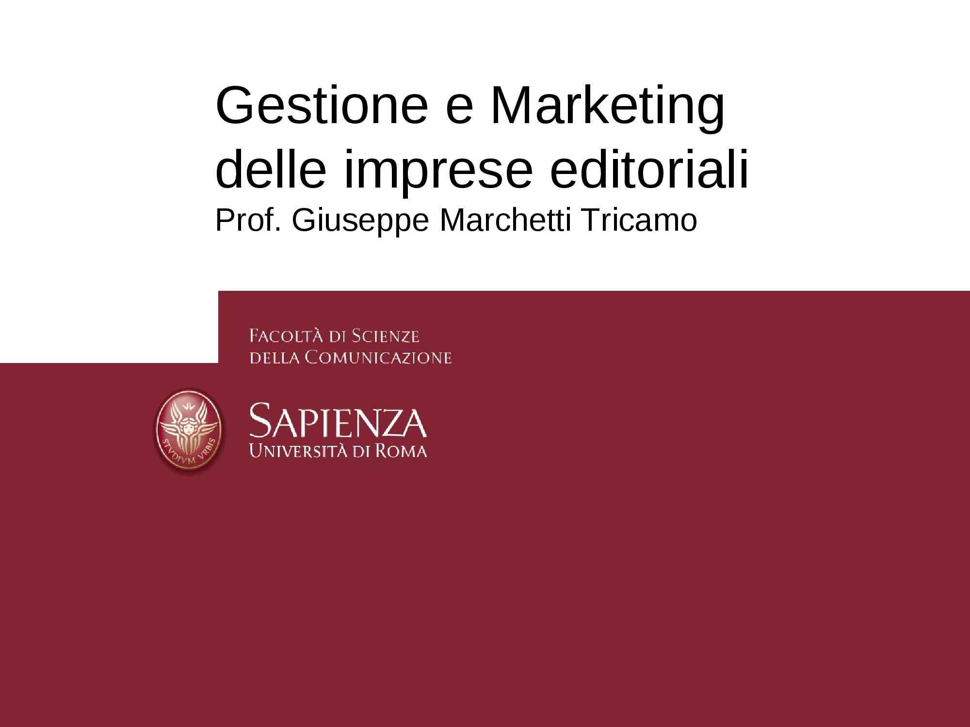 dispensa G. Marchetti Tricamo GESTIONE E MARKETING DELLE IMPRESE EDITORIALI