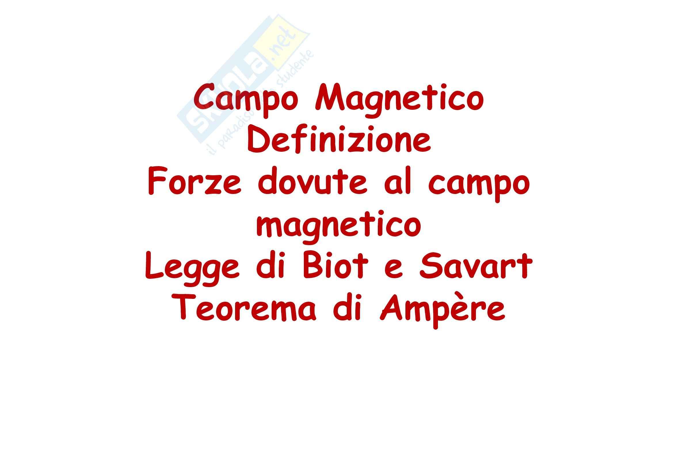 Fisica generale - il campo magnetico e il Teorema di Ampere