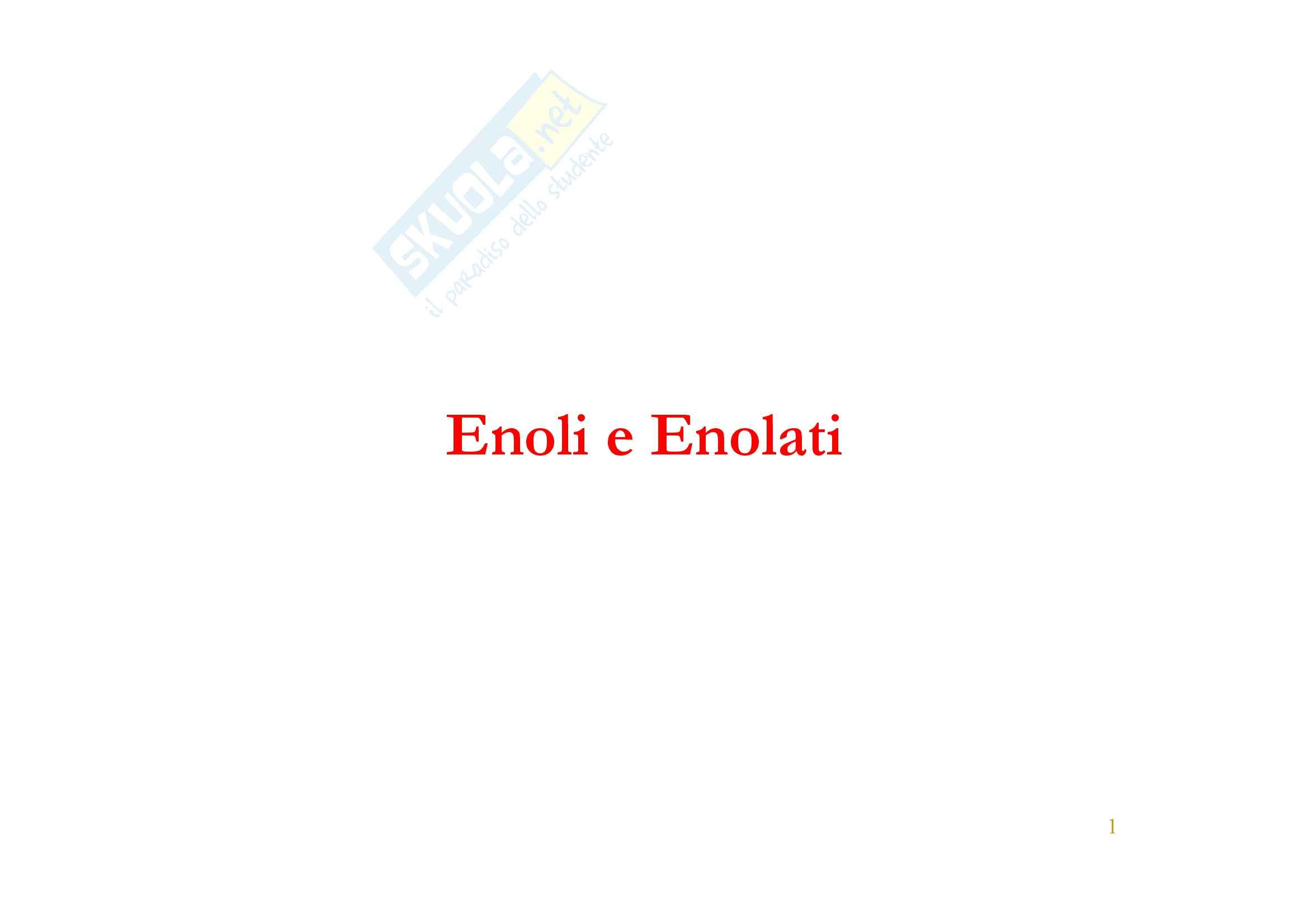 Chimica organica - enoli e enolati