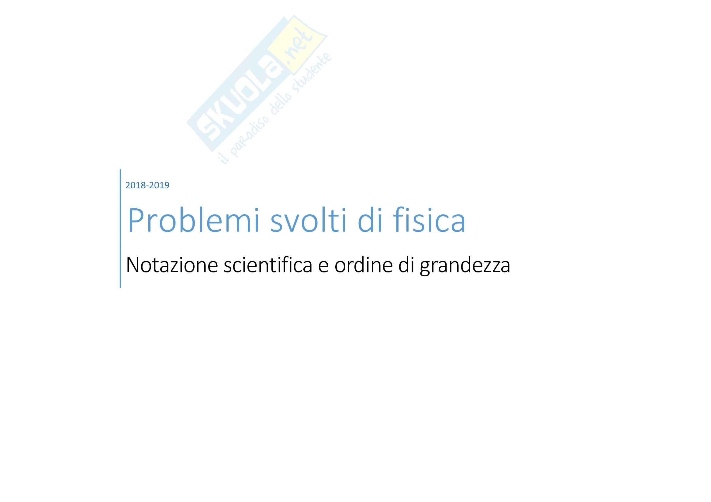 Problemi svolti di fisica: la notazione scientifica
