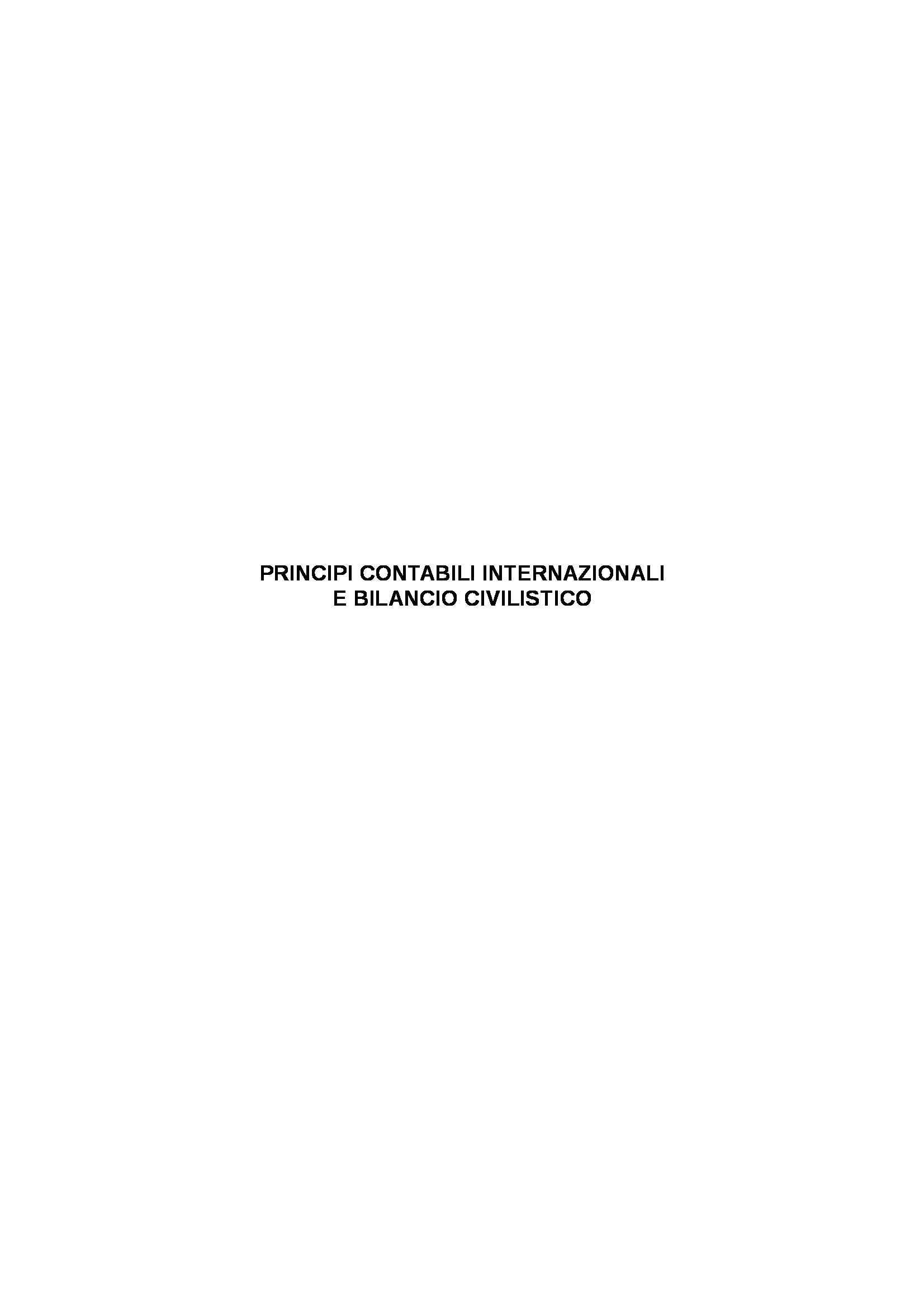 Riassunto esame Principi contabili internazionali, prof. Olivieri