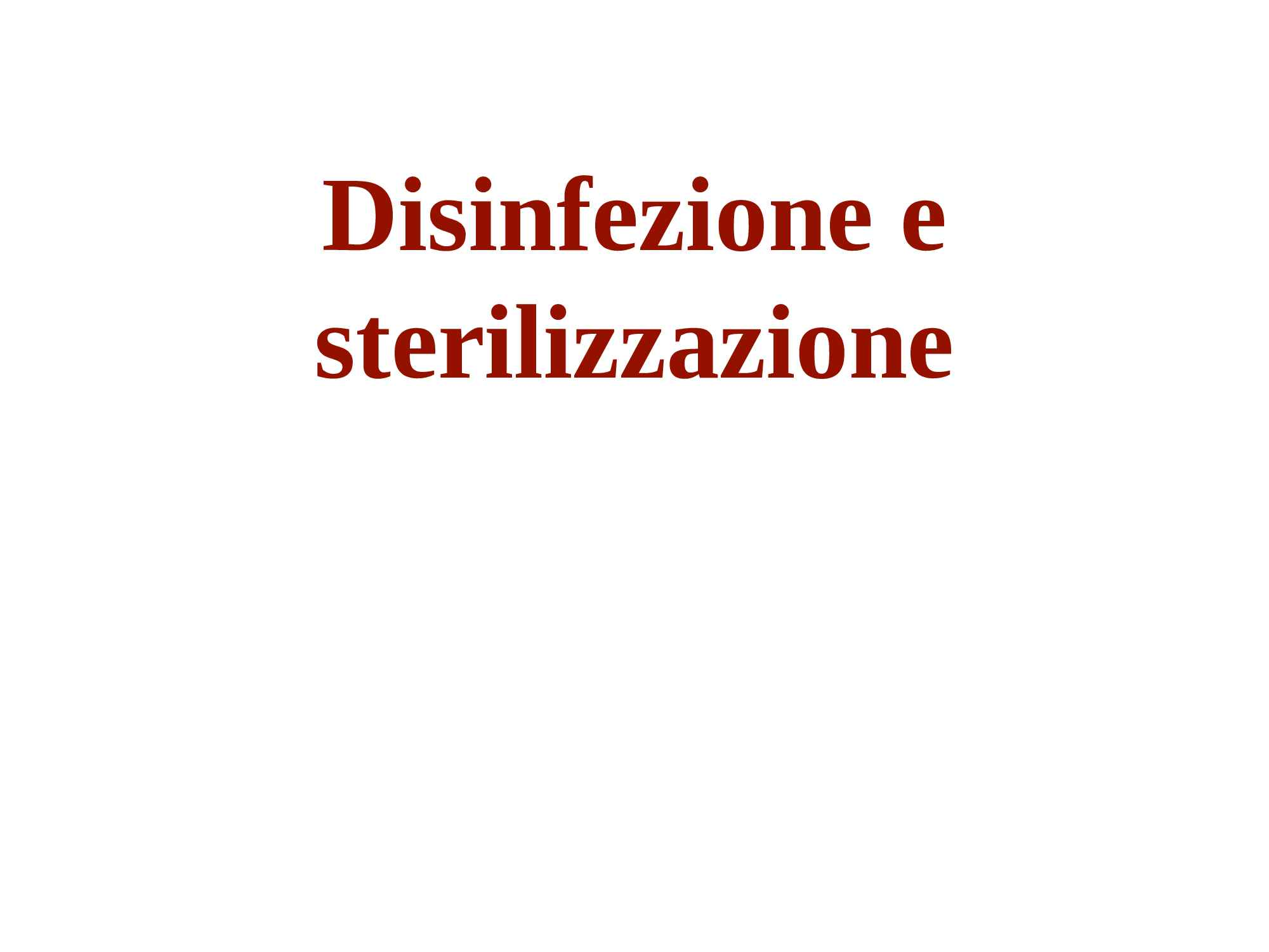 Disinfezione sterilizzazione