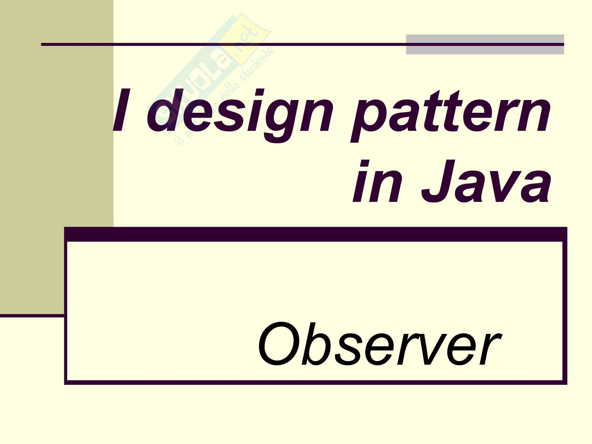 Programmazione 1 - I design pattern in Java observer