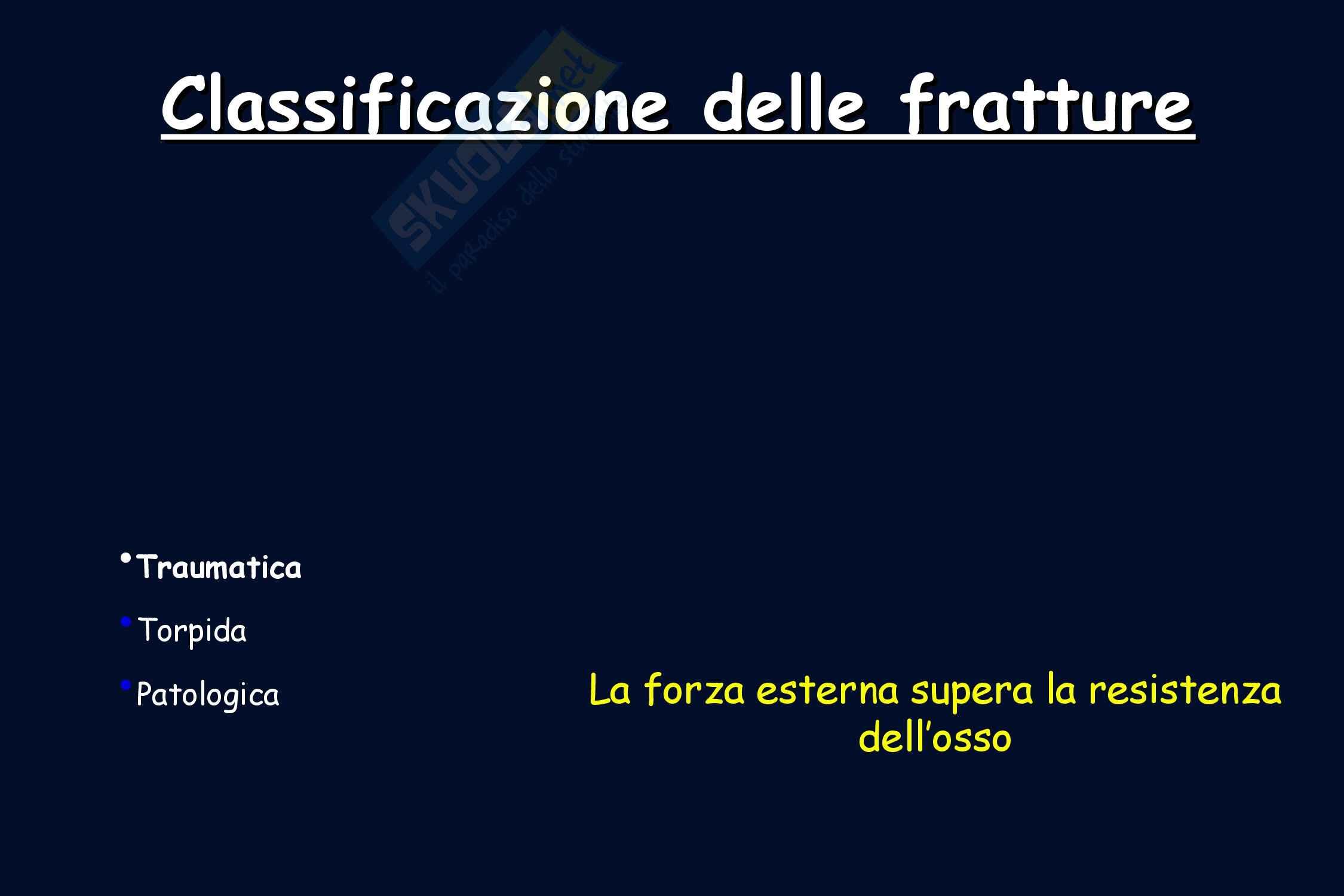 Ortopedia - Classificazione delle fratture Pag. 2