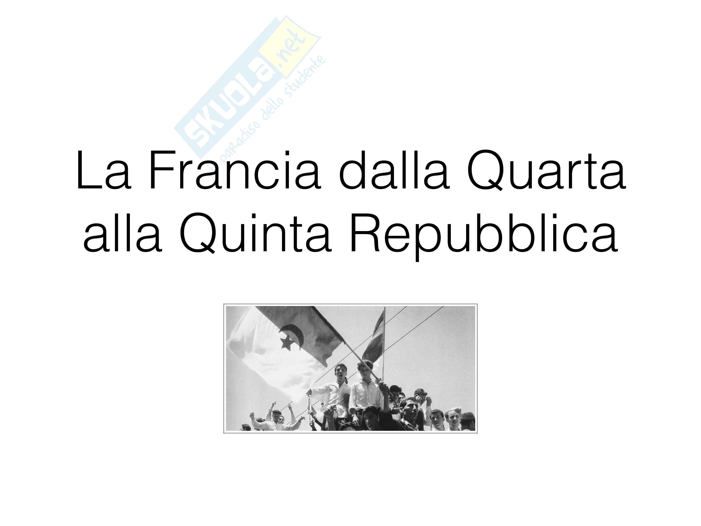 La Francia dalla Quarta alla Quinta Repubblica - appunti storia contemporanea