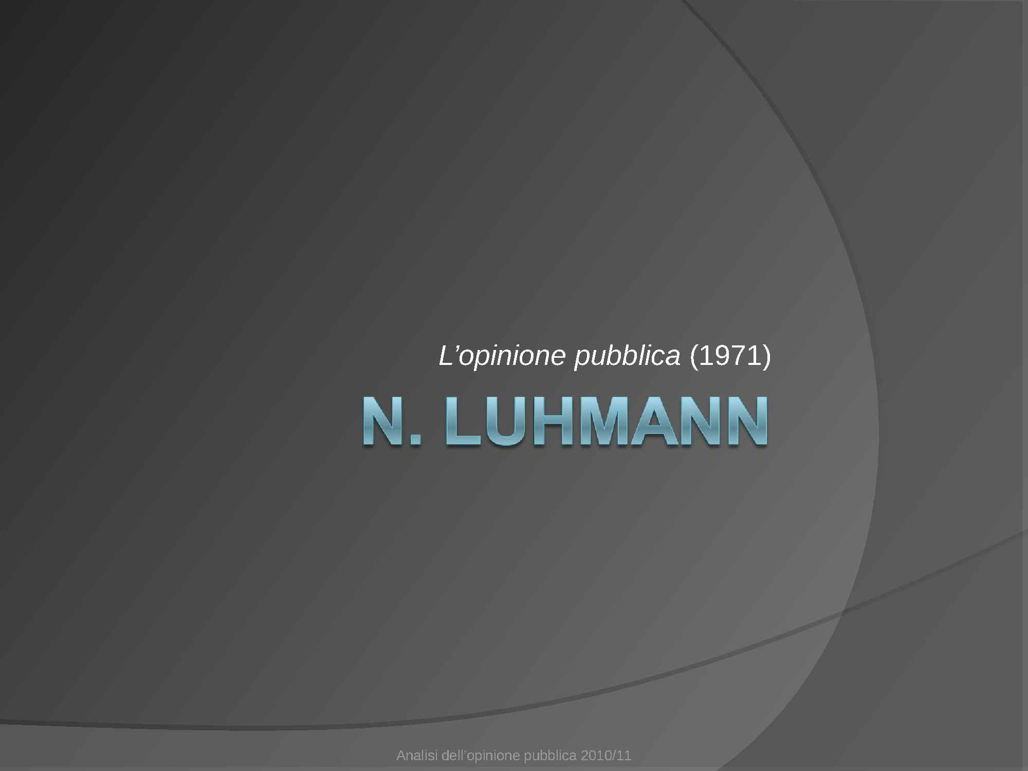 Opinione pubblica - Luhmann