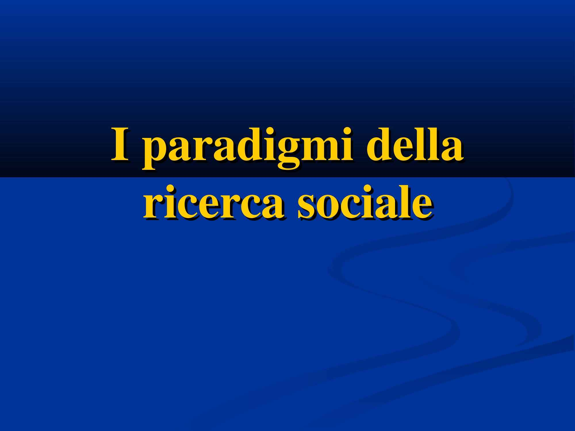 Paradigmi della ricerca sociale