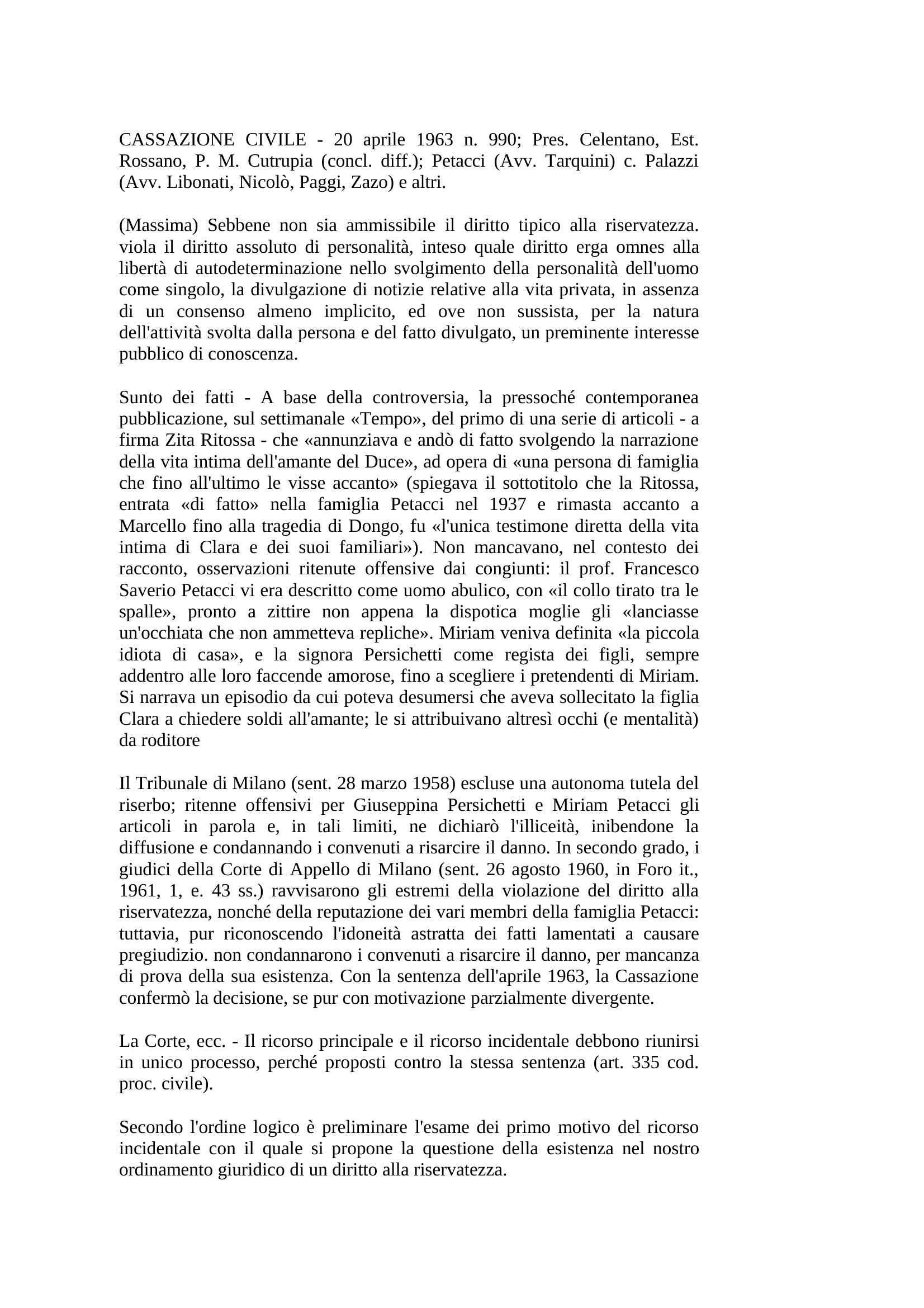 Diritto alla riservatezza - Cass. Civ. n. 990/63