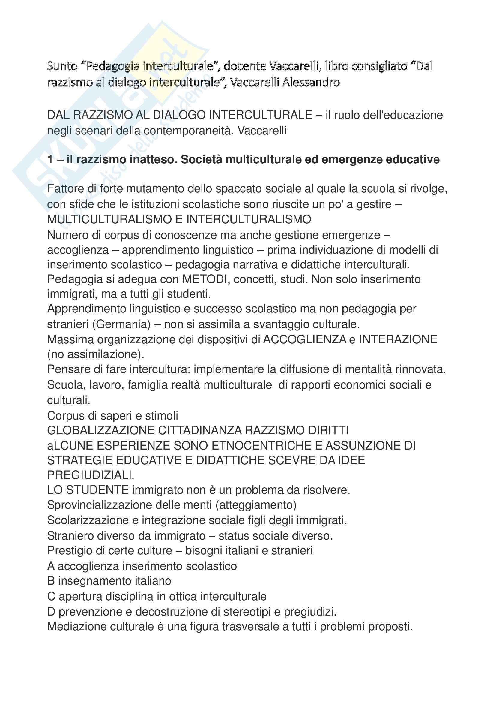 """Riassunto esame """"Pedagogia interculturale"""", docente Vaccarelli, libro consigliato """"Dal razzismo al dialogo interculturale"""", Vaccarelli Alessandro"""