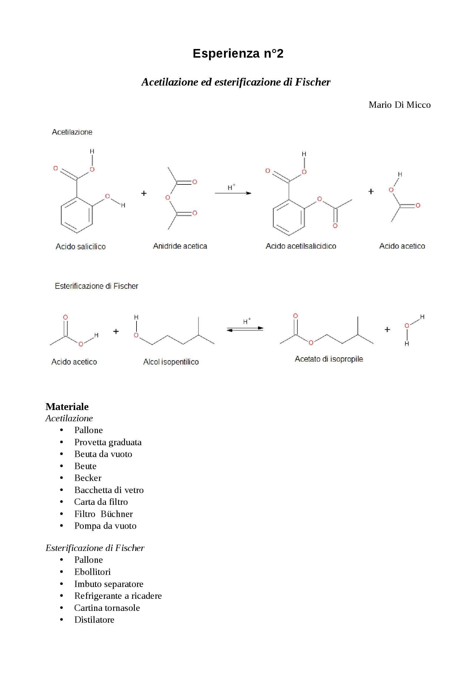 Laboratorio di chimica organica II - acetilazione ed esterificazione di Fischer