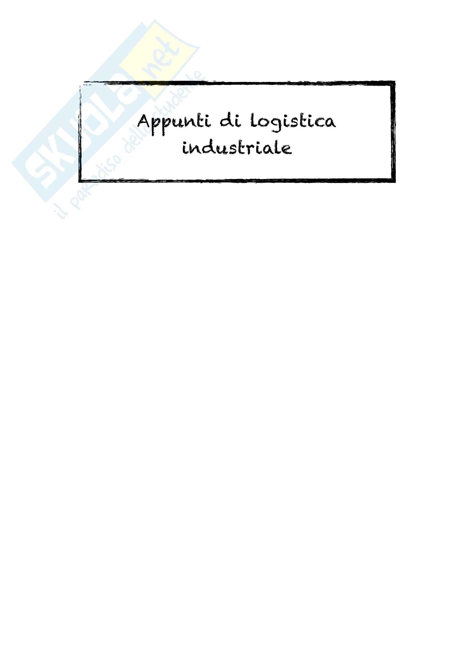Lezioni: Appunti di Logistica Industriale