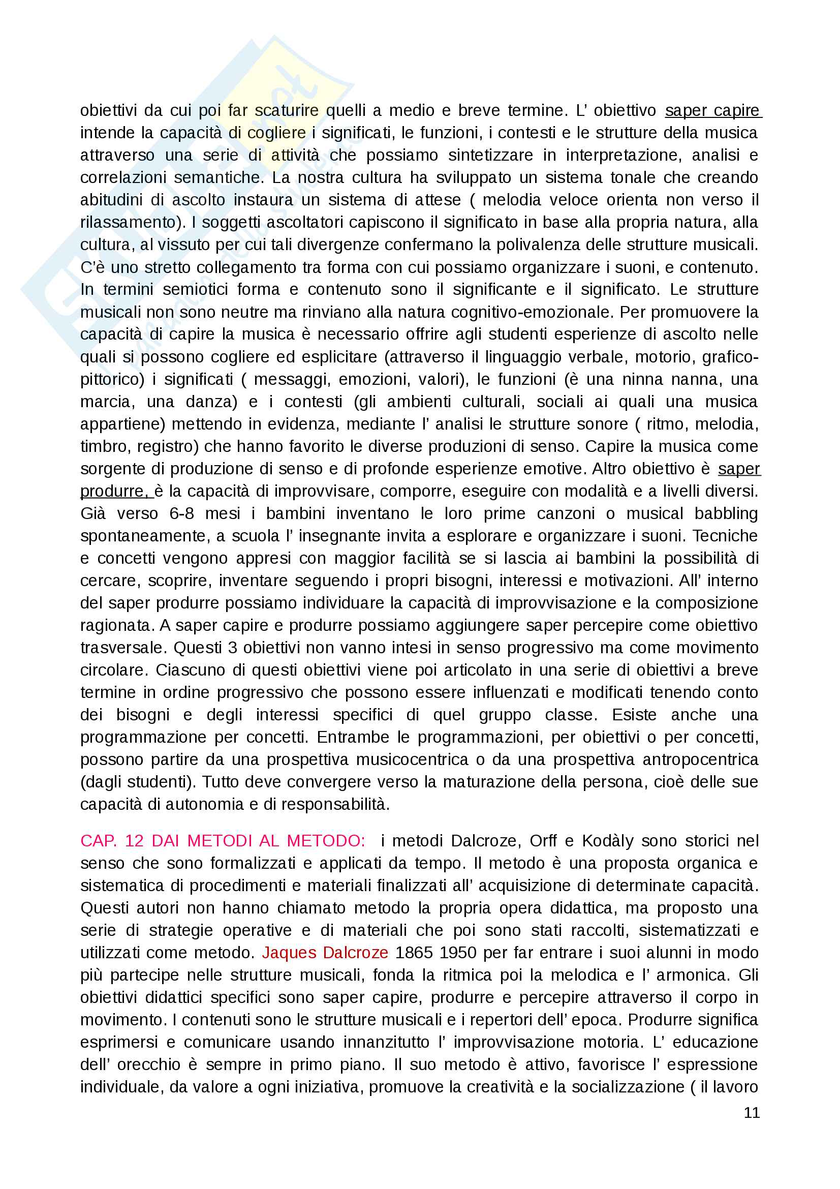 """Riassunto esame Educazione musicale, prof. Luisa Curinga, libri consigliati """"Suoni e significati"""" di Baroni Mario, """"Teorie, metodi e pratiche"""" di Johannella Tafuri e """"Nascere musicali"""" di Johannella Tafuri Pag. 11"""