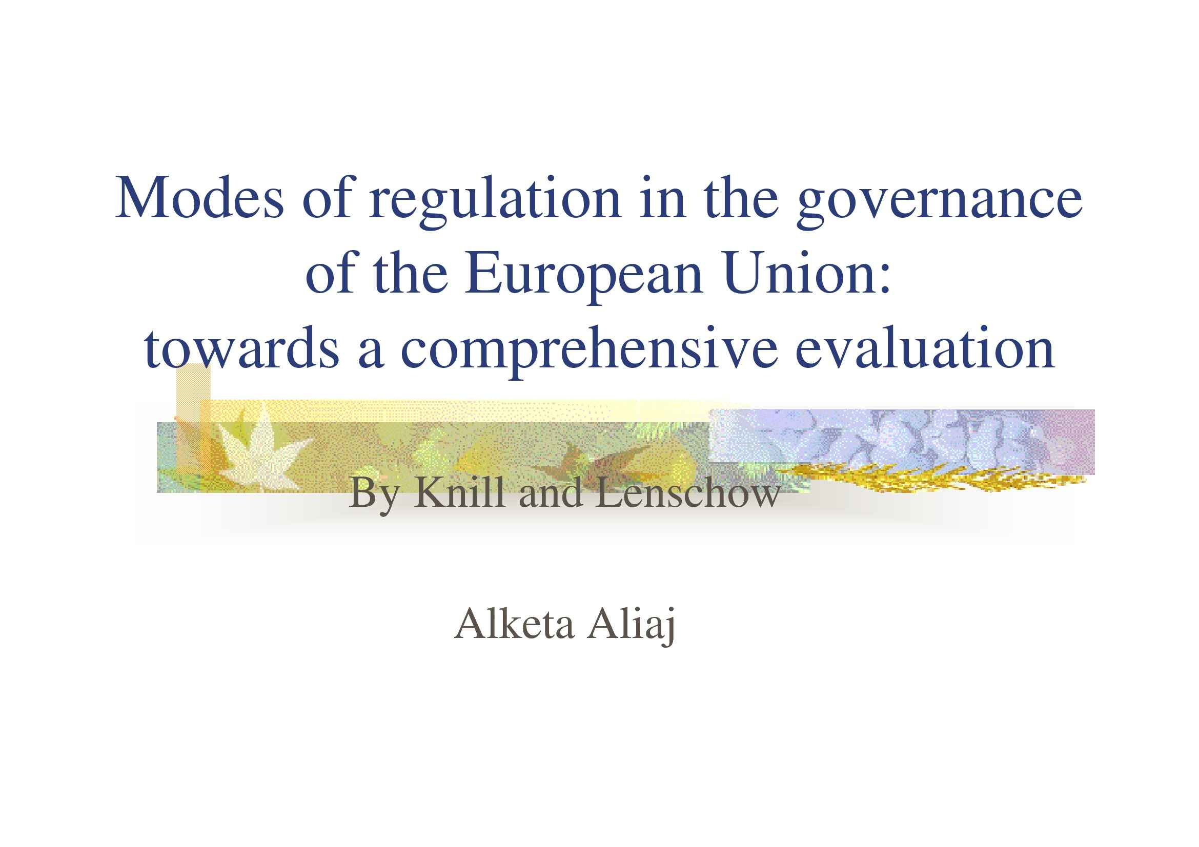 Modes of regulation in the governance of the European Union