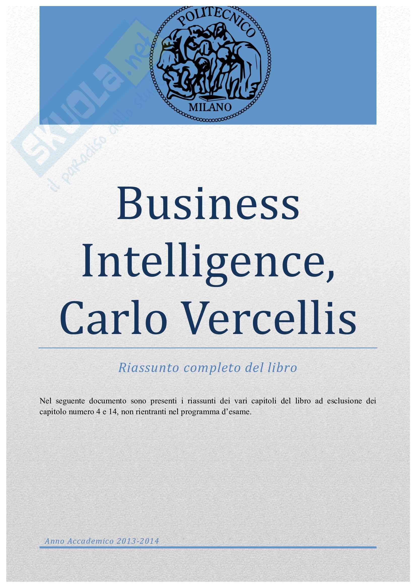 Riassunto esame Business Intelligence e Data Mining, prof. Vercellis, libro consigliato Business Intelligence e Data Mining, Vercellis Pag. 1