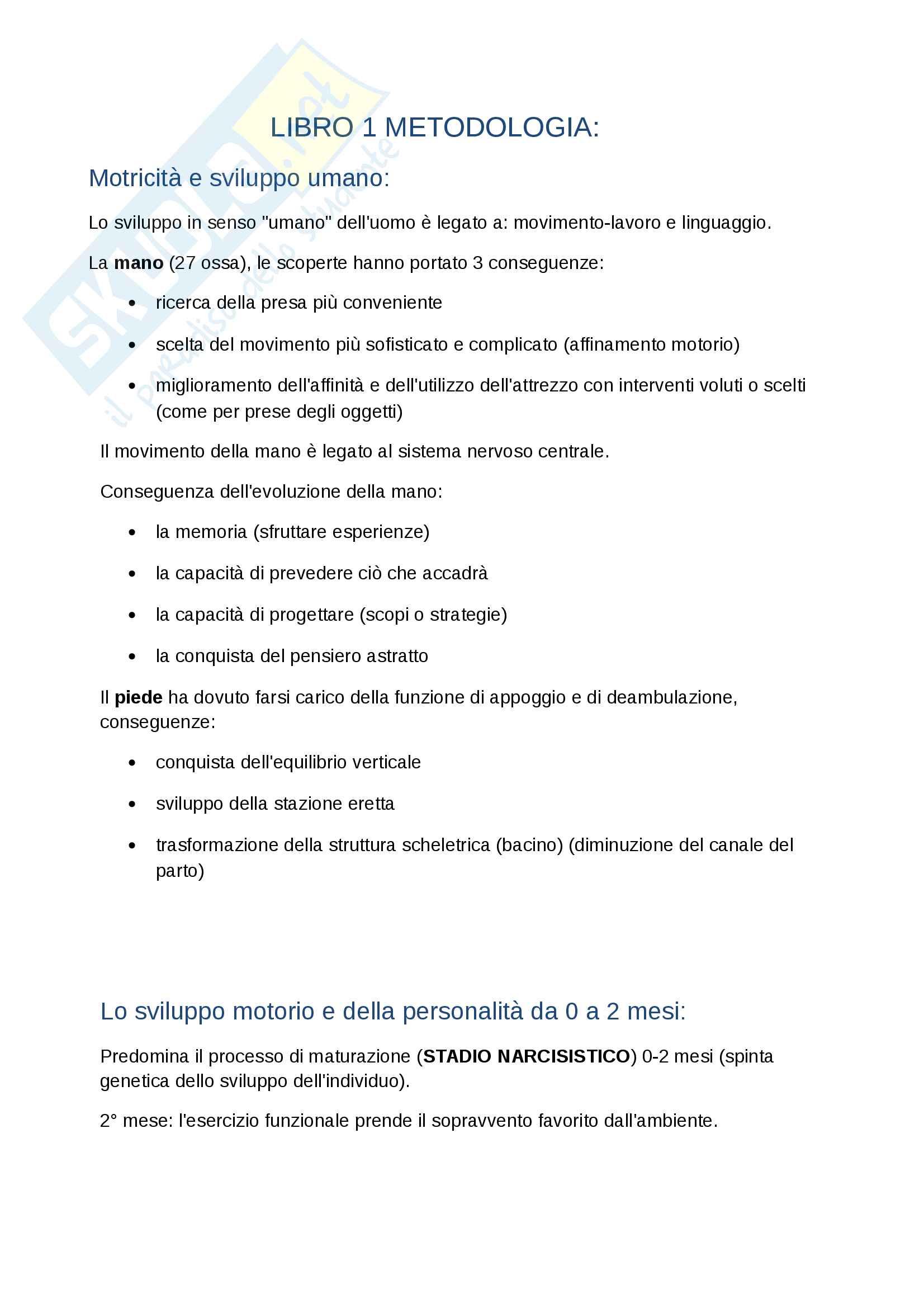 Riassunto esame Metodologia, prof. Bensi, libro consigliato J. Le Boulch, Lo sviluppo psicomotorio dalla nascita ai 6 anni, A. Armando, Roma, 1981