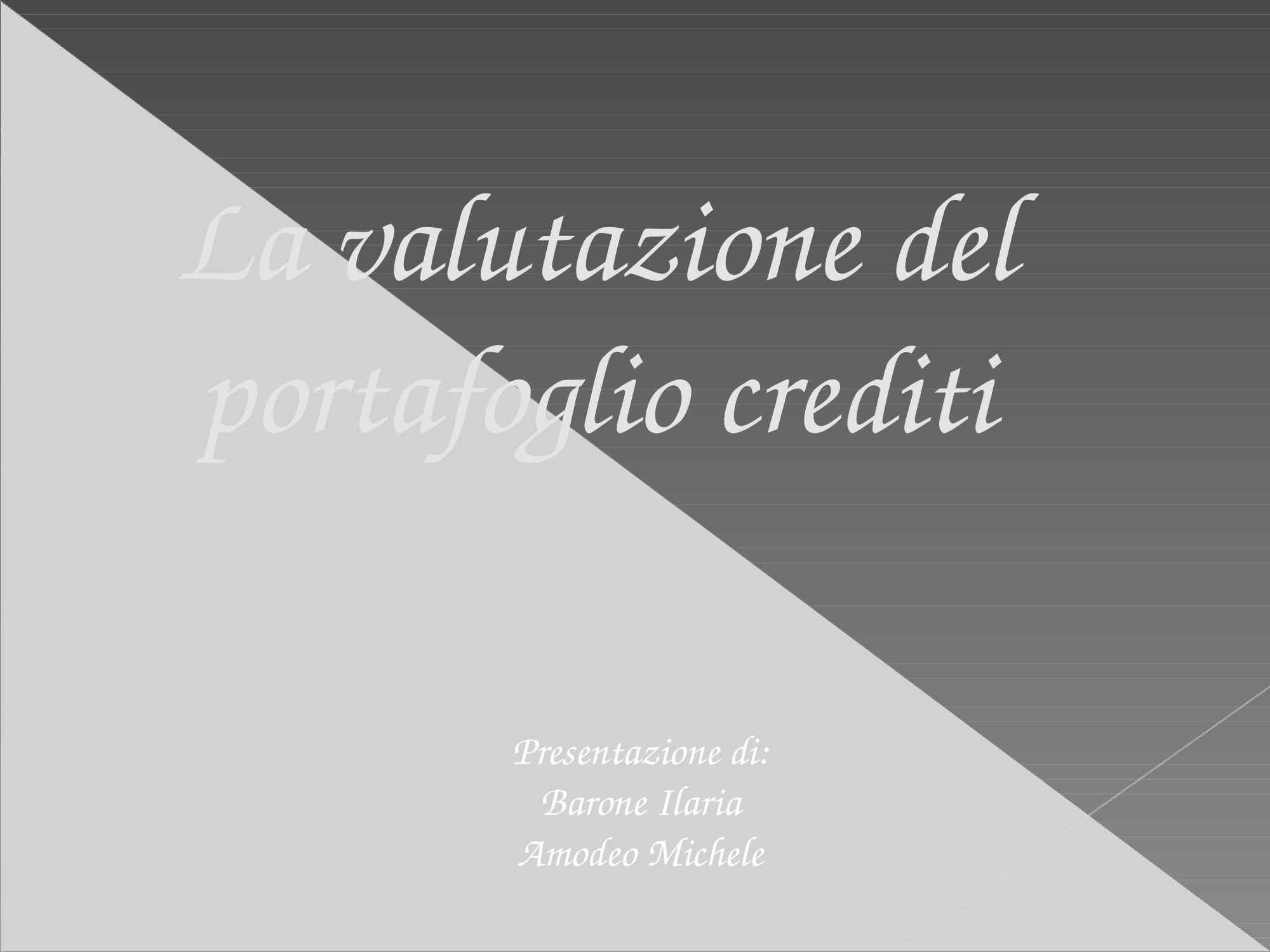 Valutazione portafoglio crediti