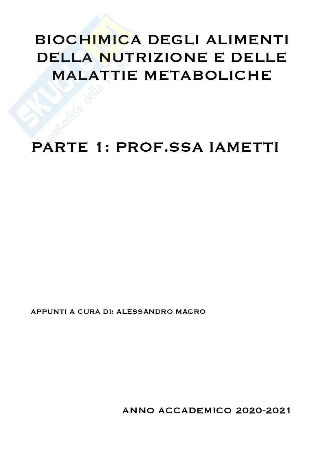 Biochimica degli alimenti della nutrizione e delle malattie metaboliche. Modulo prof.ssa Iametti