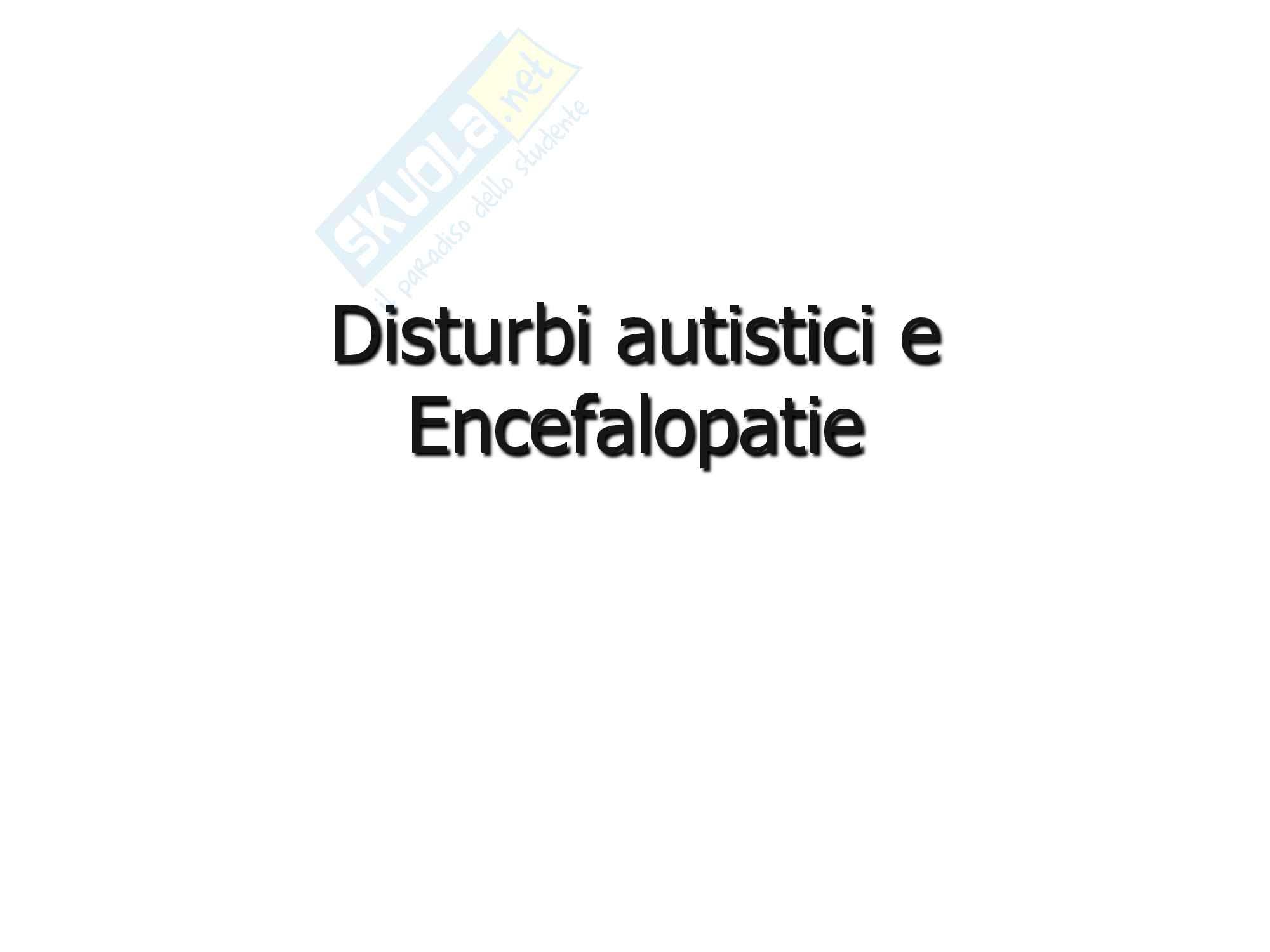 Disturbi autistici e Encefalopatie