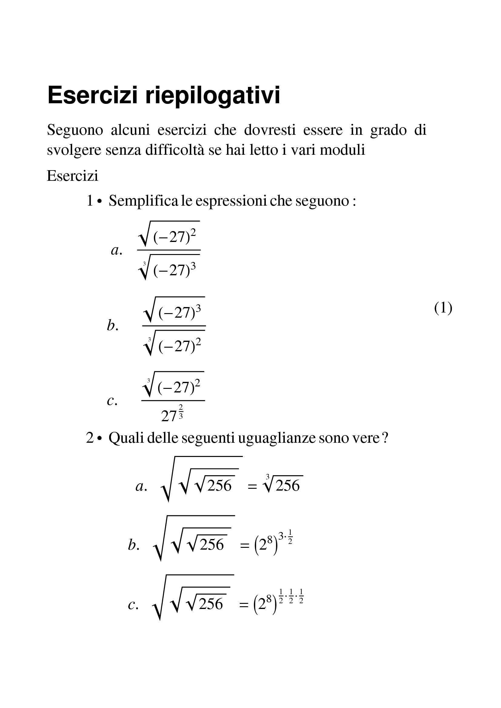 Matematica - Logaritmi, radici, radicali