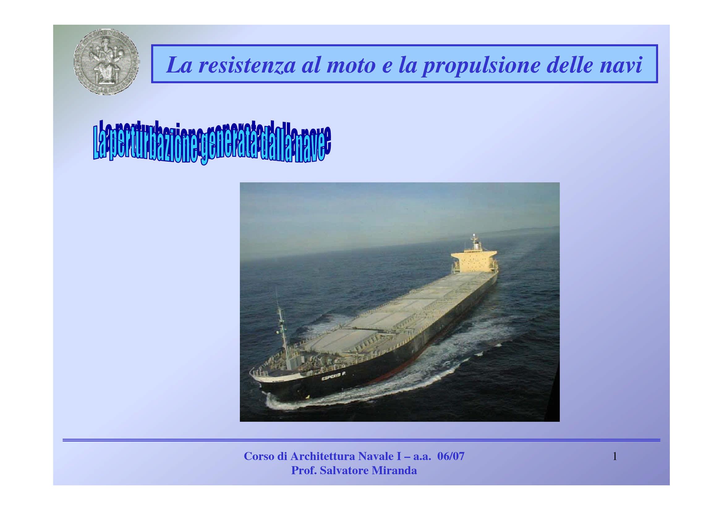 Resistenza al moto e propulsione delle navi