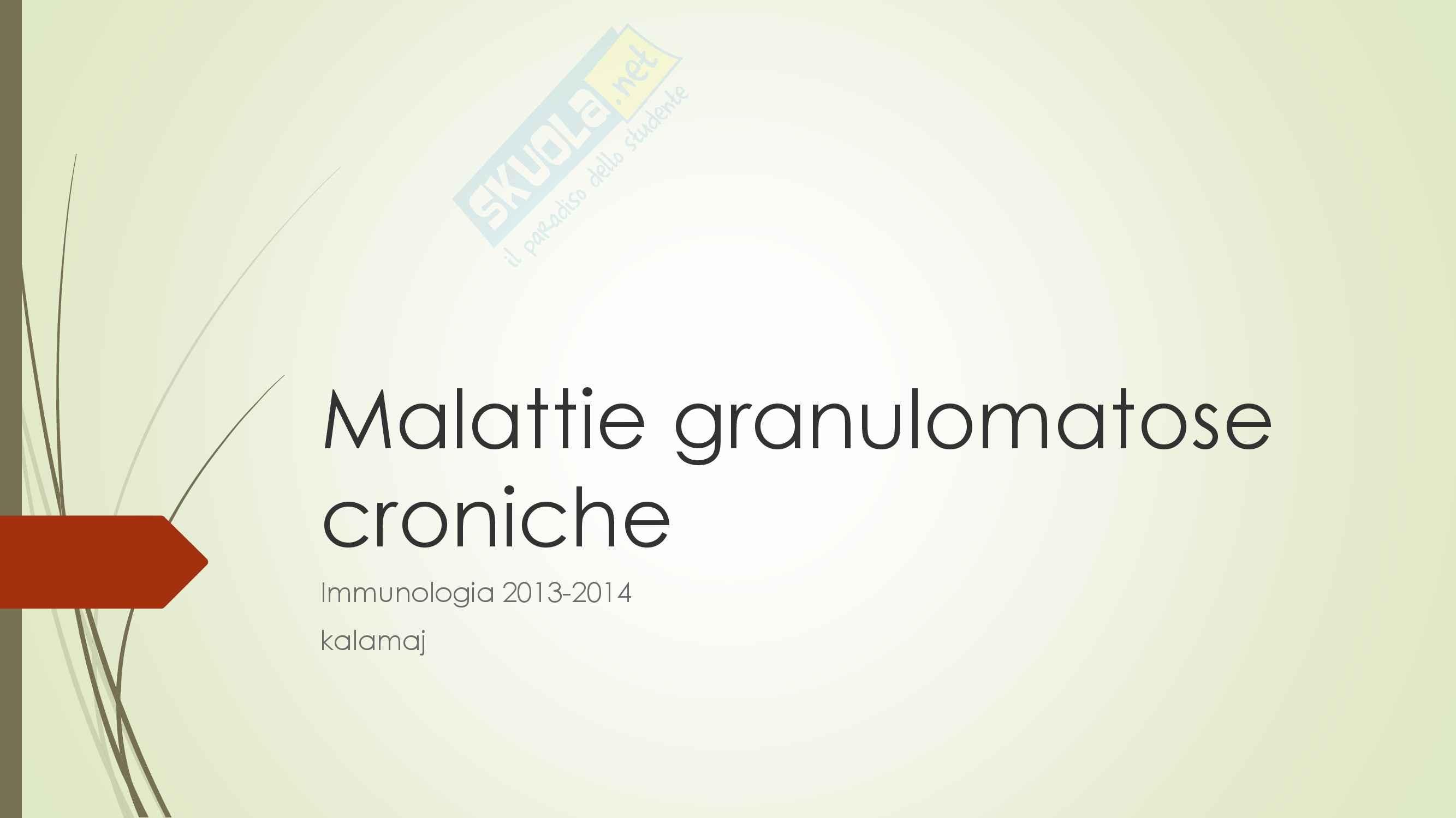 Immunologia - Malattie granulomatose croniche