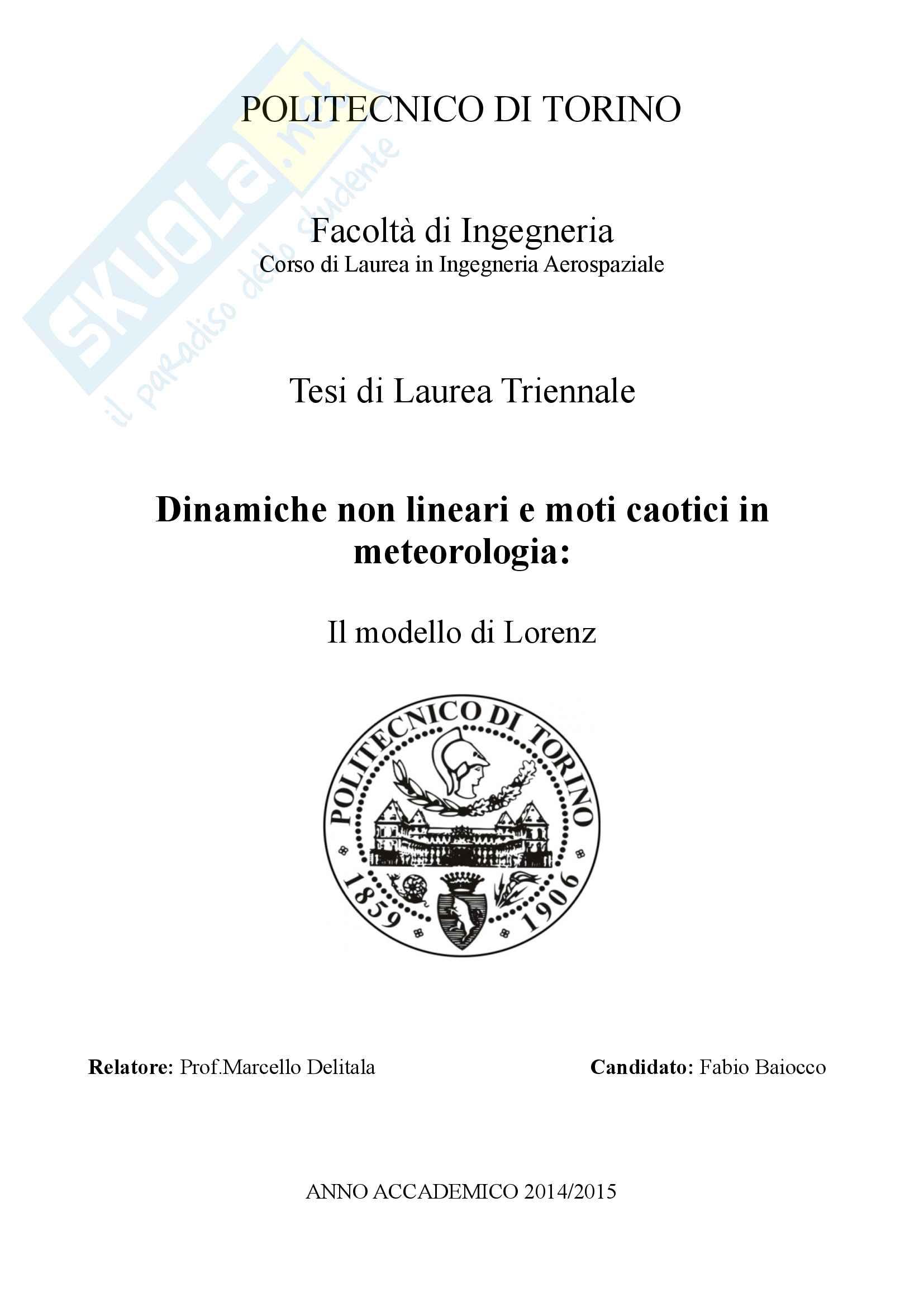 Tesi di Laurea Triennale - Dinamiche Caotiche e moti caotici in meteorologia: Il Modello di Lorenz