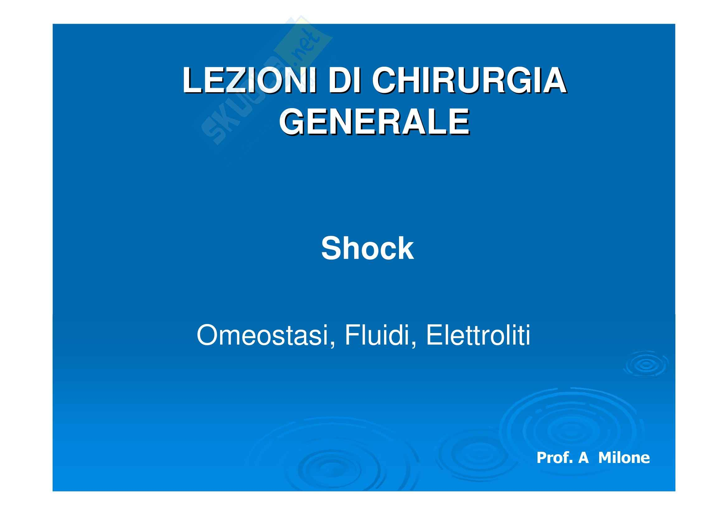 Chirurgia generale - lo shock: omeostasi, fluidi, elettrolisi