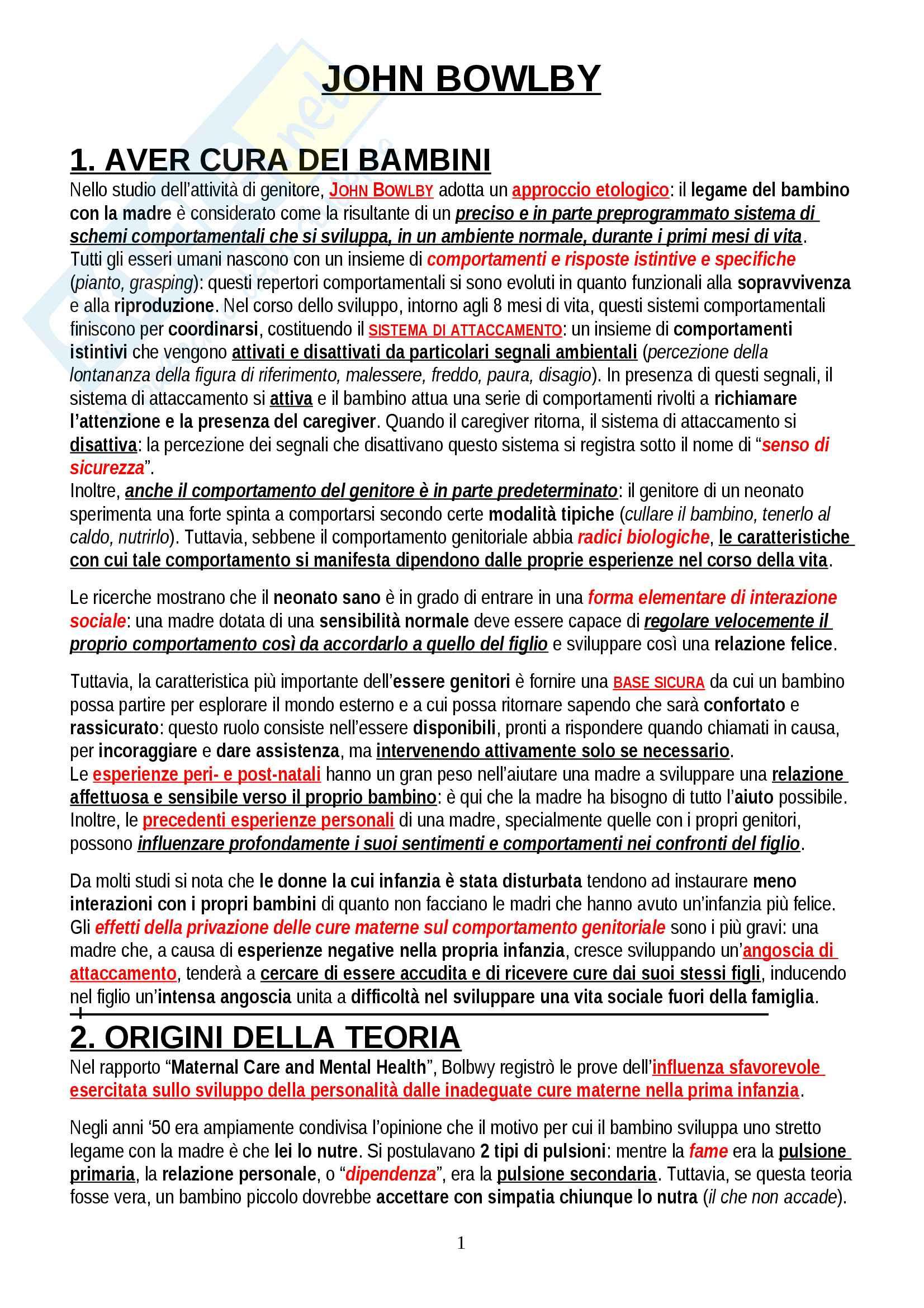 """Riassunto esame Psicologia Dinamica, prof. Gazzillo, libro consigliato """"Una base sicura"""", John Bowlby"""