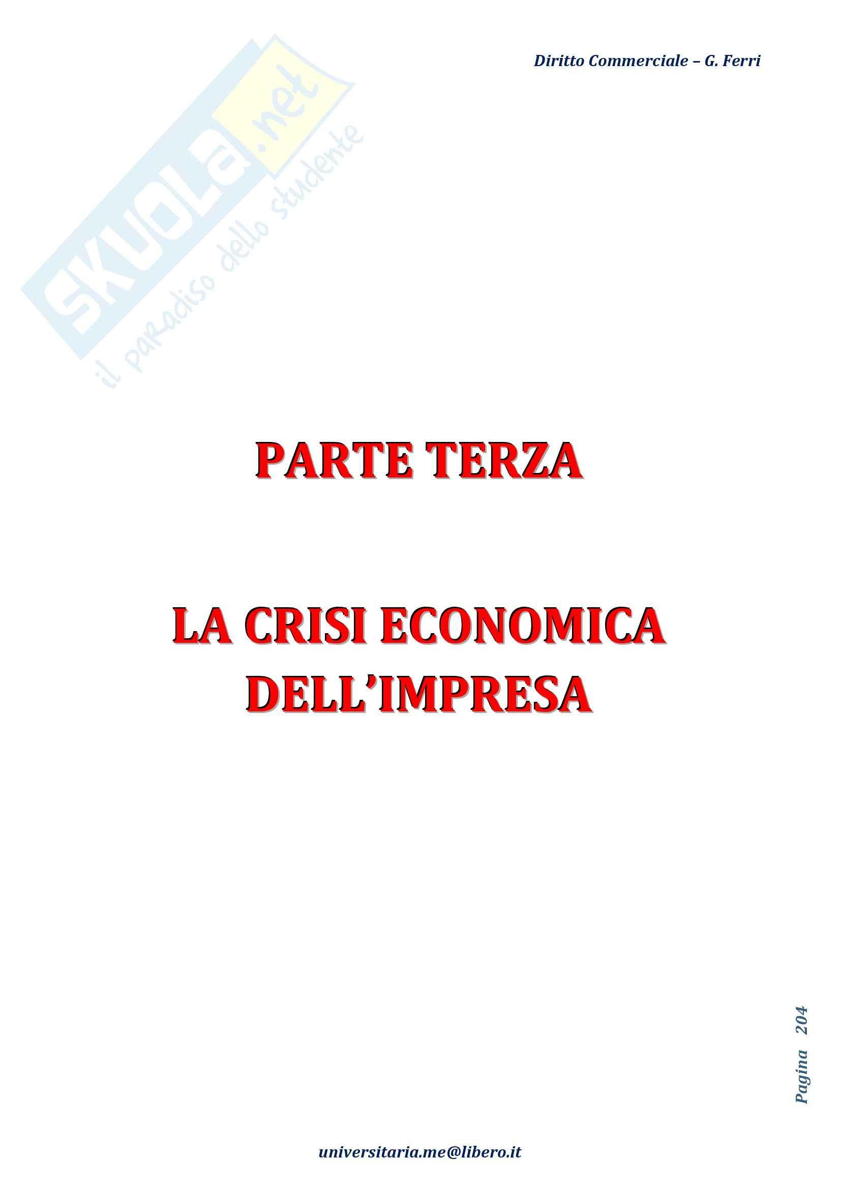 Riassunto esame Diritto Commerciale, prof. Terranova, libro consigliato Manuale di Diritto Commerciale, Angelici, Ferri, parti III e IV
