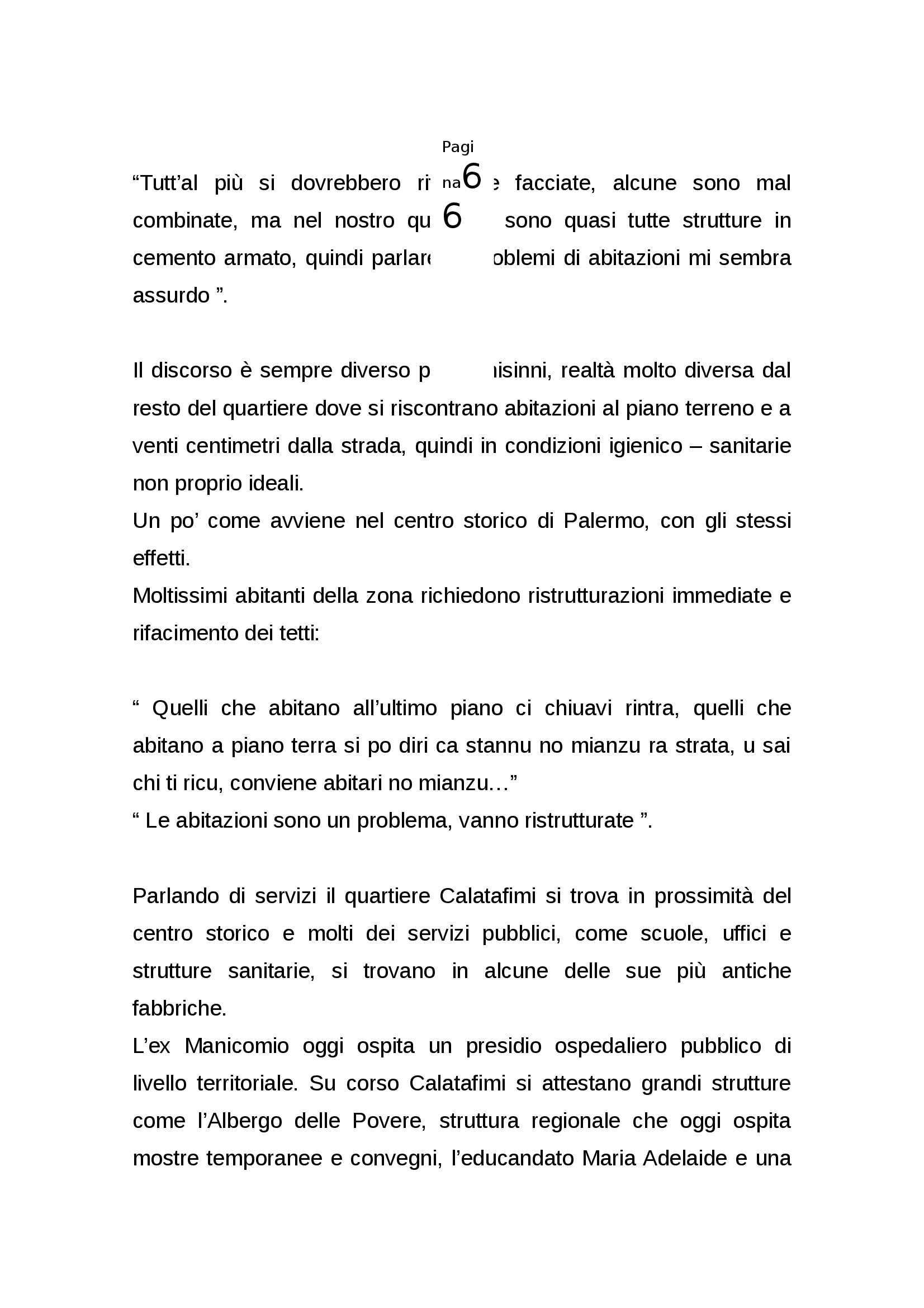 Tesi  - Nuove identità nei quartieri della città contemporanea Pag. 66