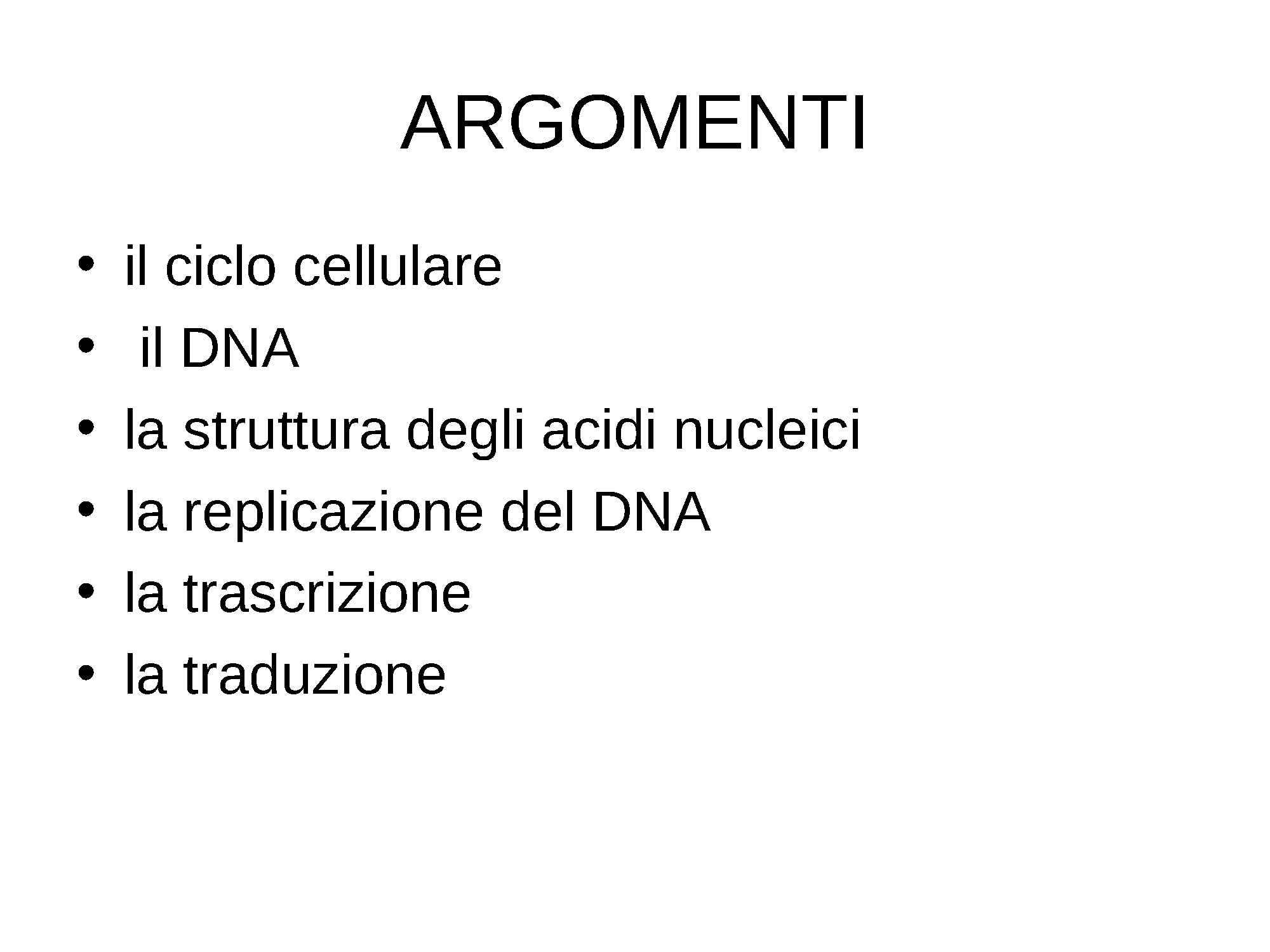 Ciclo Cellulare - Acidi Nucleici