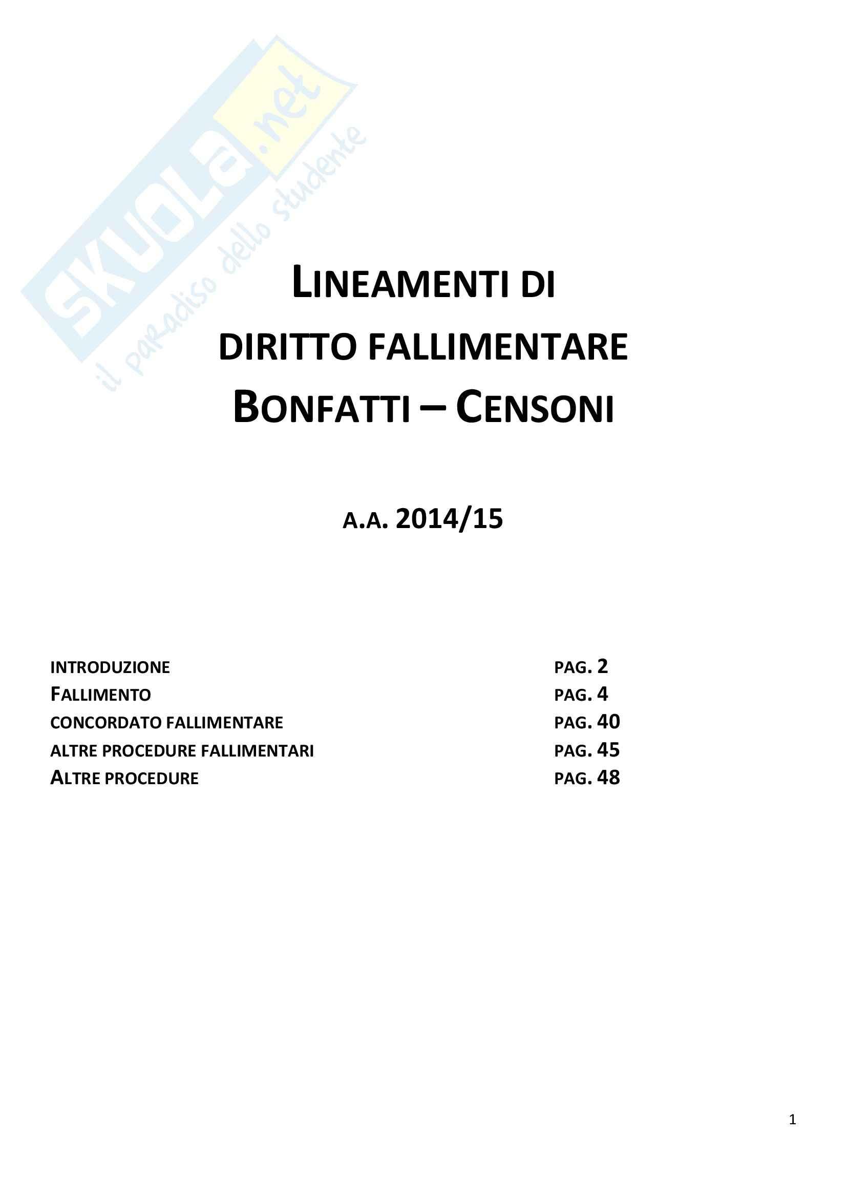 Riassunto esame Diritto Fallimentare, prof. Cesaroni, libro consigliato Lineamenti di diritto fallimentare, Censoni, Bonfatti