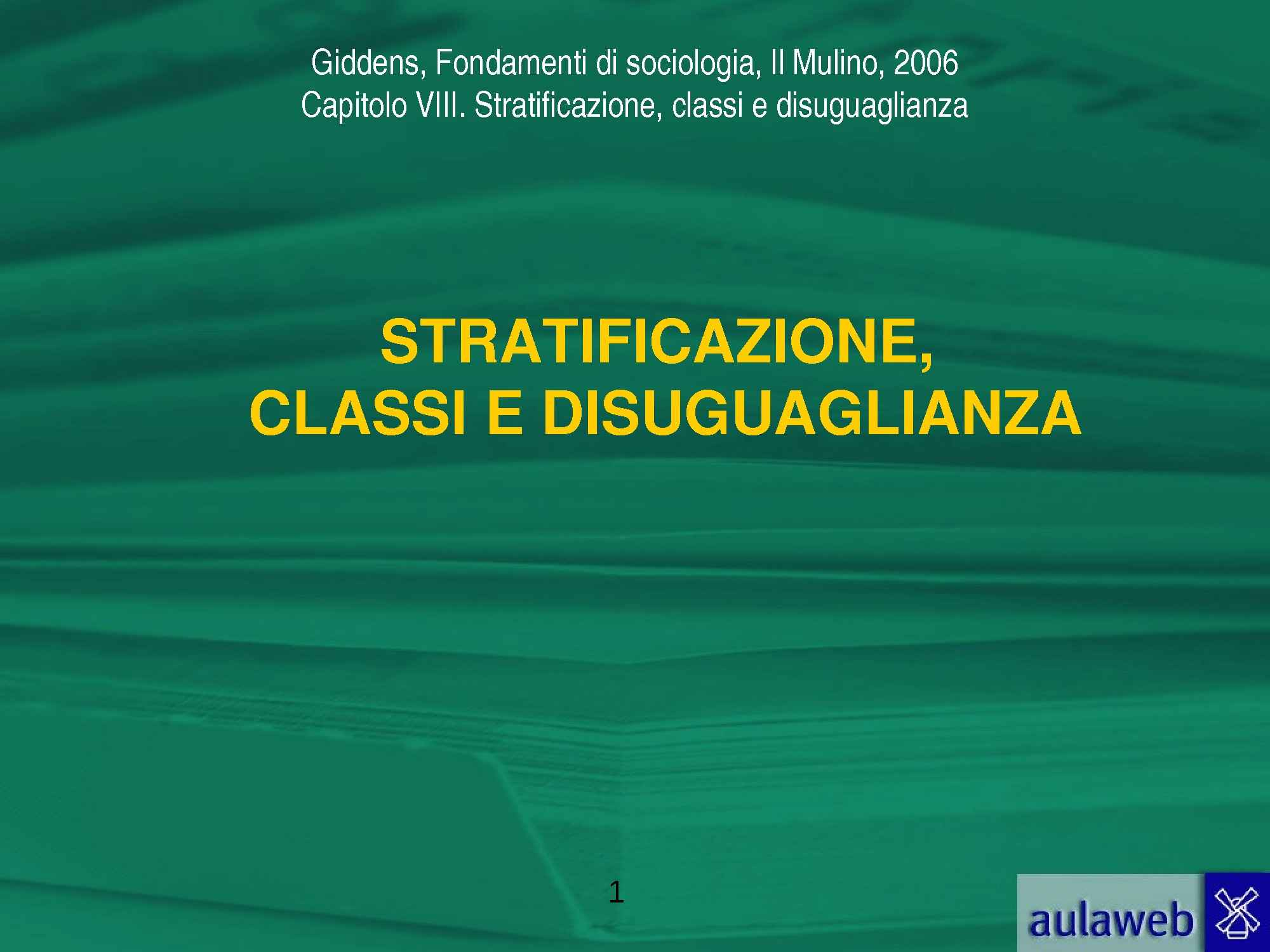 Stratificazione, classi e disuguaglianza
