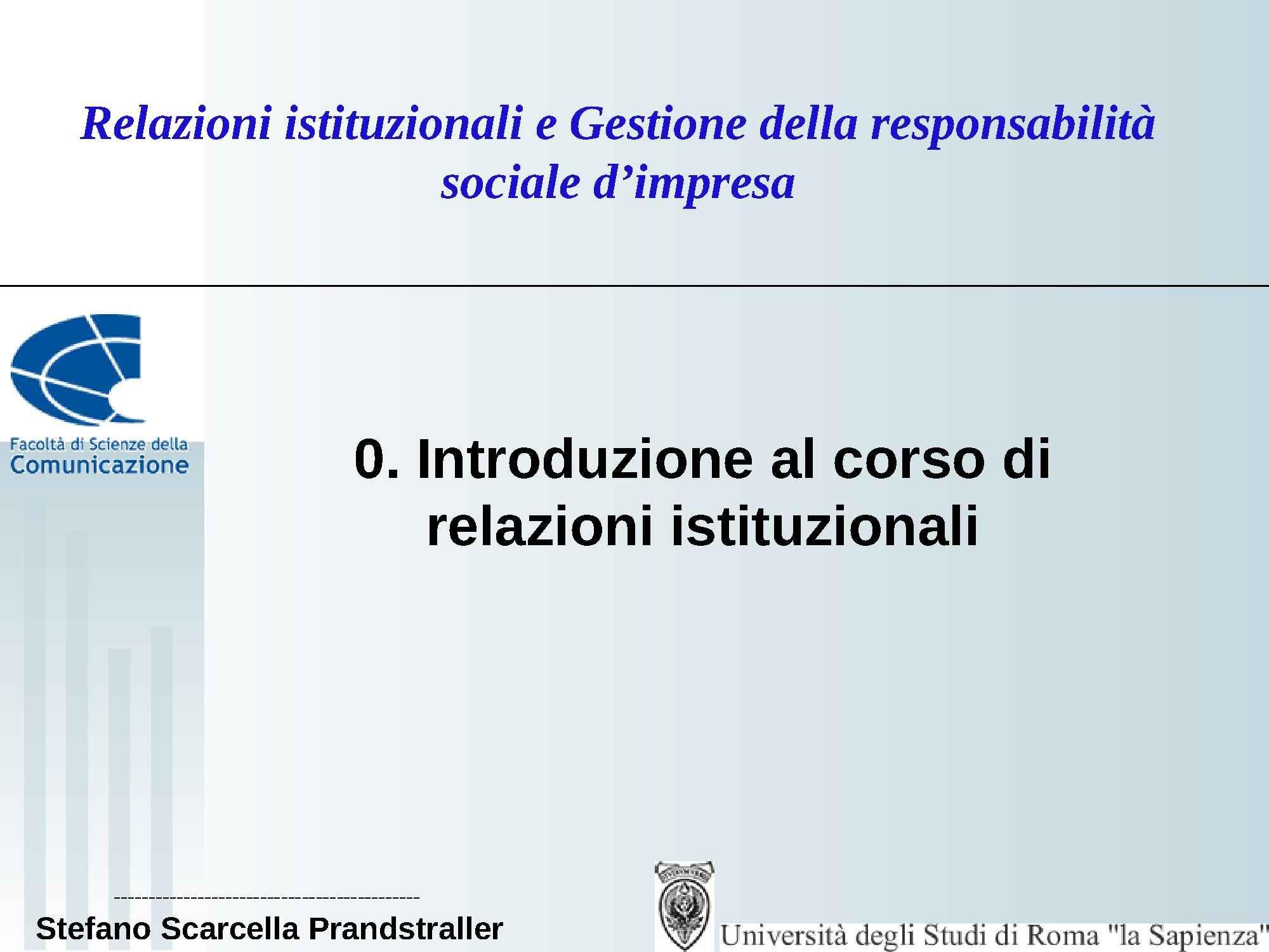Relazioni istituzionali - Introduzione