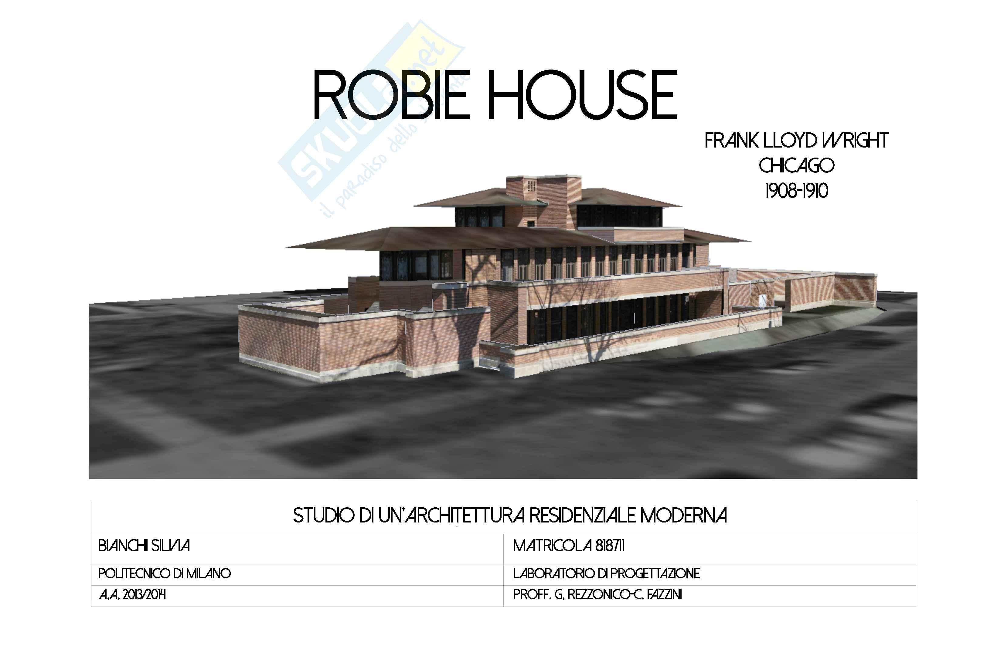 Robie House, Wright: studio di un'architettura moderna